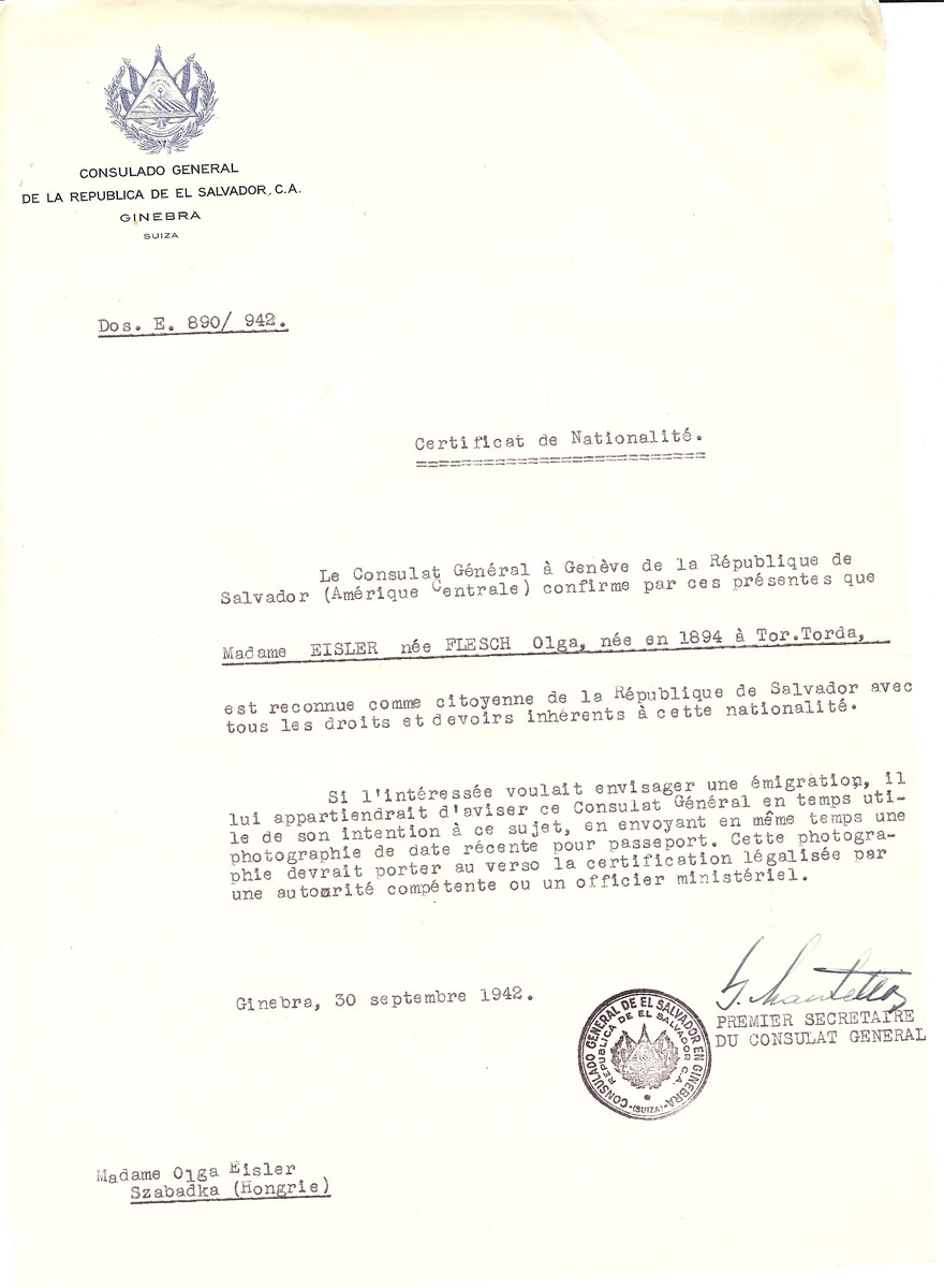 Unauthorized Salvadoran citizenship certificate made out to Olga (nee Flesch) Eisler (b. 1894 in Tor. Torda) by George Mandel-Mantello, First Secretary of the Salvadoran Consulate in Geneva and sent to her in Szabdka.