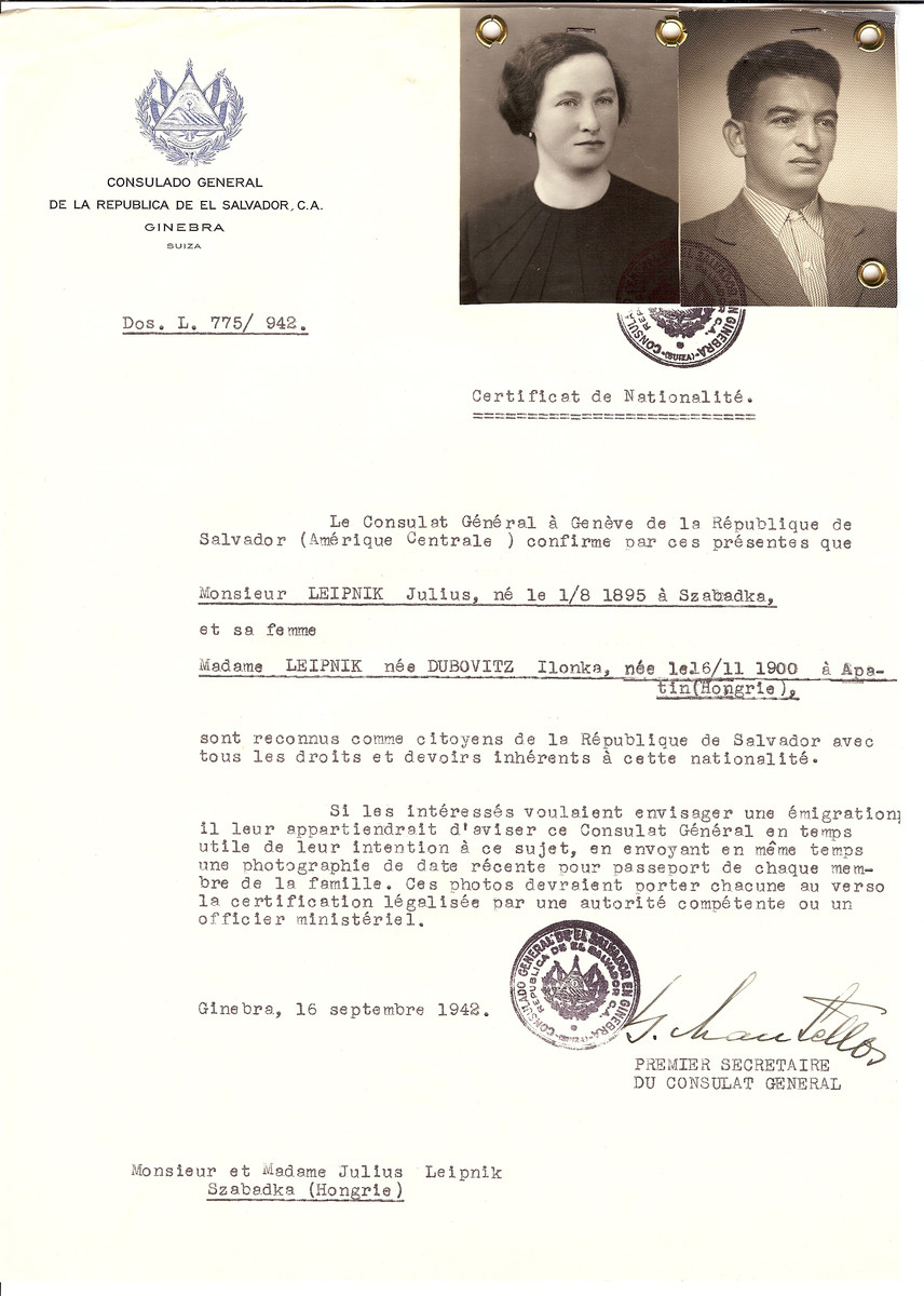 Unauthorized Salvadoran citizenship certificate made out to Julius Leipnik (b. August 1, 1895 in Szabadka) and his wife Ilonka (nee Dubovitz) Leipnik (b. November 16, 1900 in Apatin) by George Mandel-Mantello, First Secretary of the Salvadoran Consulate in Geneva and sent to them in Szabadka.