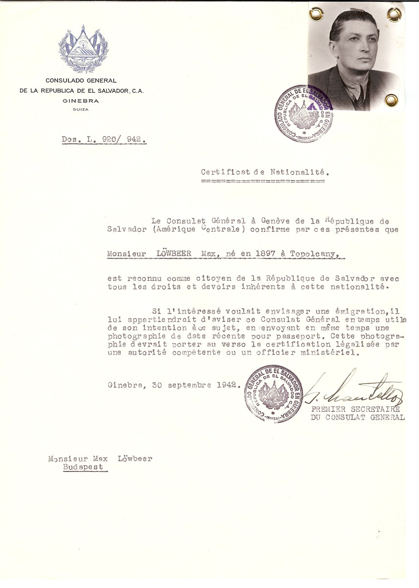 Unauthorized Salvadoran citizenship certificate made out to Max Loewbeer (b. 1897 in Topolcany) by George Mandel-Mantello, First Secretary of the Salvadoran Consulate in Geneva and sent to him in Budapest.