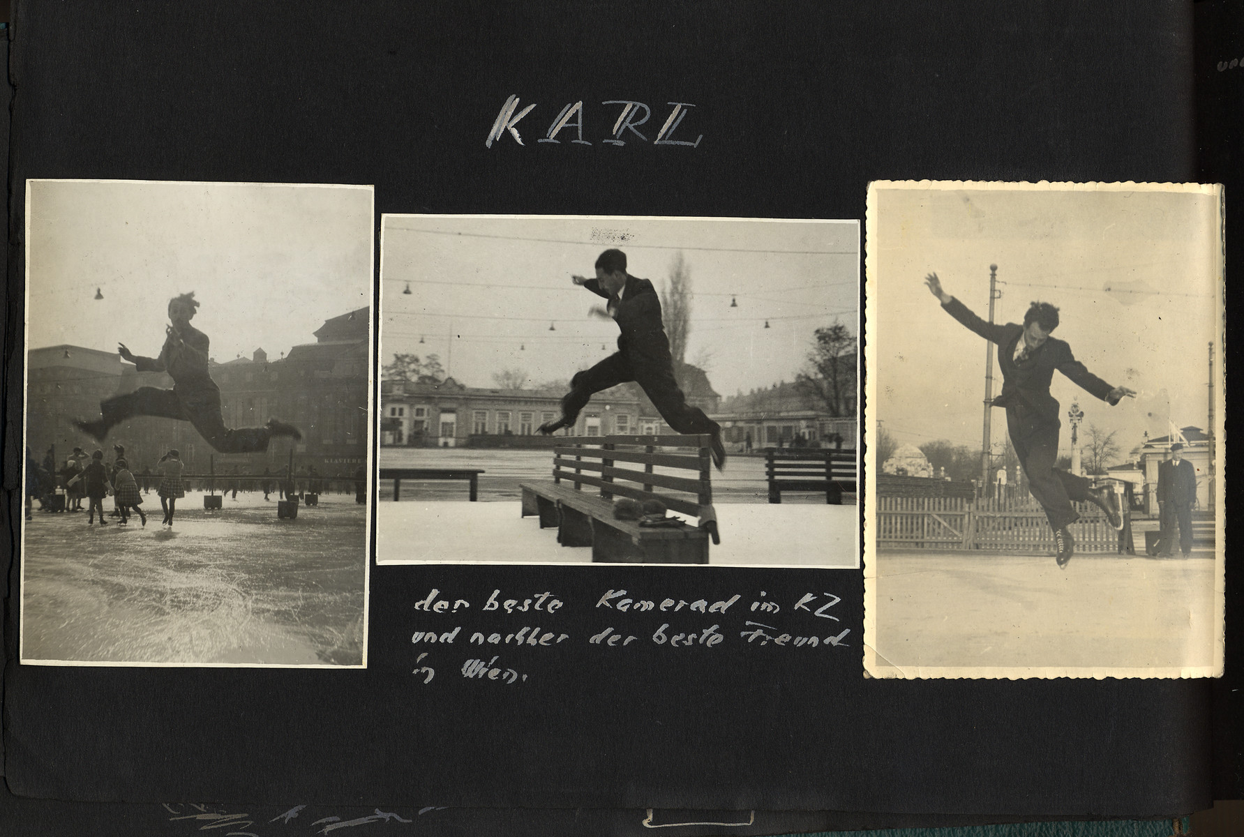 "Album page showing three photographs in Otto Schenkelbach's album showing his friend Karl Neustadt ice skating.  The caption reads, ""Karl -- der beste Kamerad im KZ und nachher der beste Freund in Wien,"" [Karl -- the best comrade in the concentration camp and the best friend in Vienna].  (Note: Janet Shenk also donated to the USHMM a tape of Karl Neustadt reading from the diary he kept in concentration camp.)"