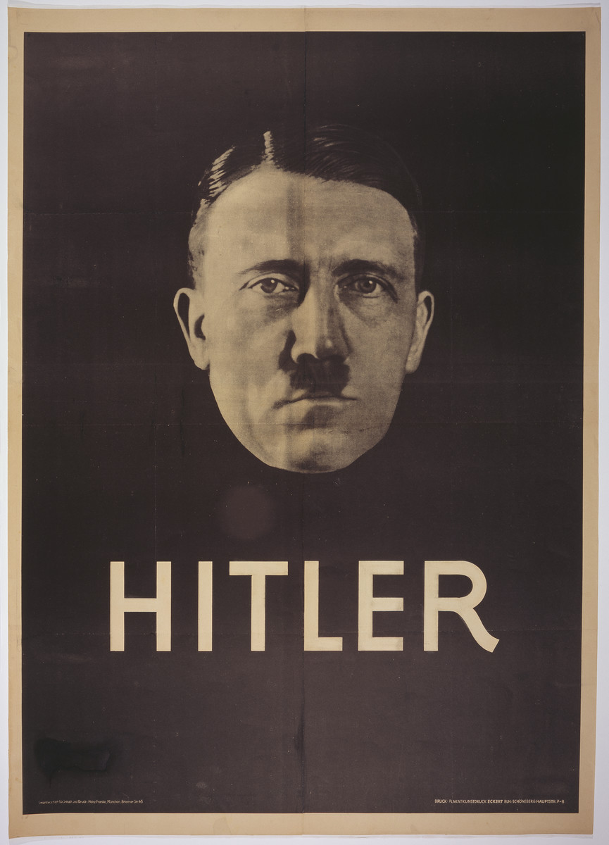 Election poster with a head shot of Adolf Hitler taken by Heinrich Hoffmann.