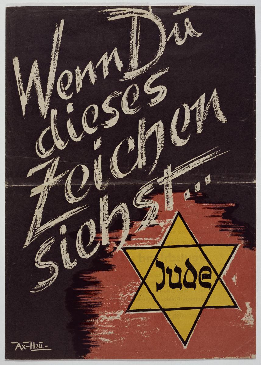 """Pamphlet titled """"Wenn Du dieses Zeichen siehst...Jude"""" (When you see this sign...Jew)."""