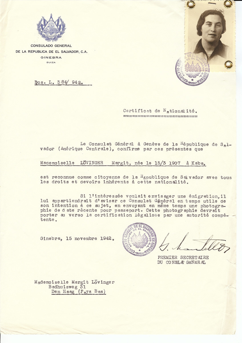 Unauthorized Salvadoran citizenship certificate issued to Margit Loevinger (b. March 15, 1907 in Kaba) by George Mandel-Mantello, First Secretary of the Salvadoran Consulate in Switzerland and sent to her residence in The Hague.