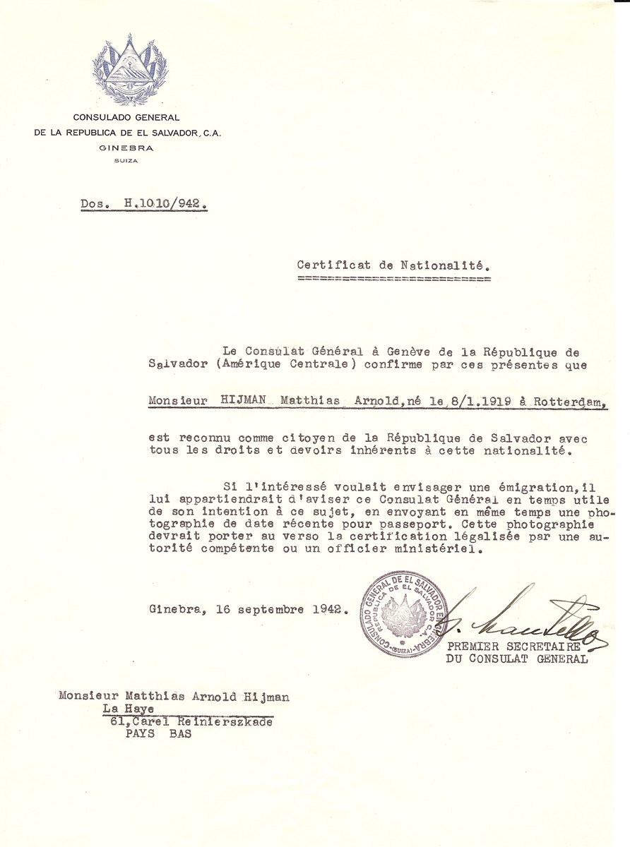 Unauthorized Salvadoran citizenship certificate issued to Matthias Arnold Hijman (b. January 8, 1919 in Rotterdam) by George Mandel-Mantello, First Secretary of the Salvadoran Consulate in Switzerland and sent to his residence in The Hague.
