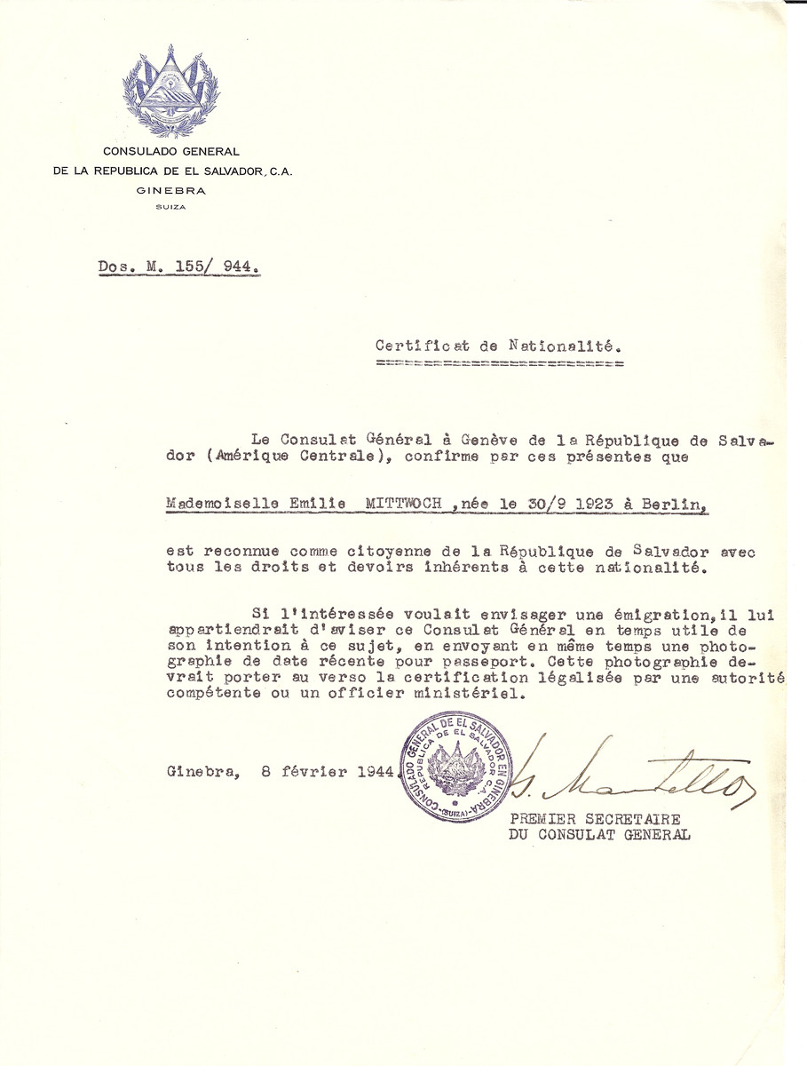 Unauthorized Salvadoran citizenship certificate issued to Emilie Mittwoch (b. September 30, 1923 in Berlin) by George Mandel-Mantello, First Secretary of the Salvadoran Consulate in Switzerland.  Emilie Mittwoch was deported to Auschwitz but survived the war.