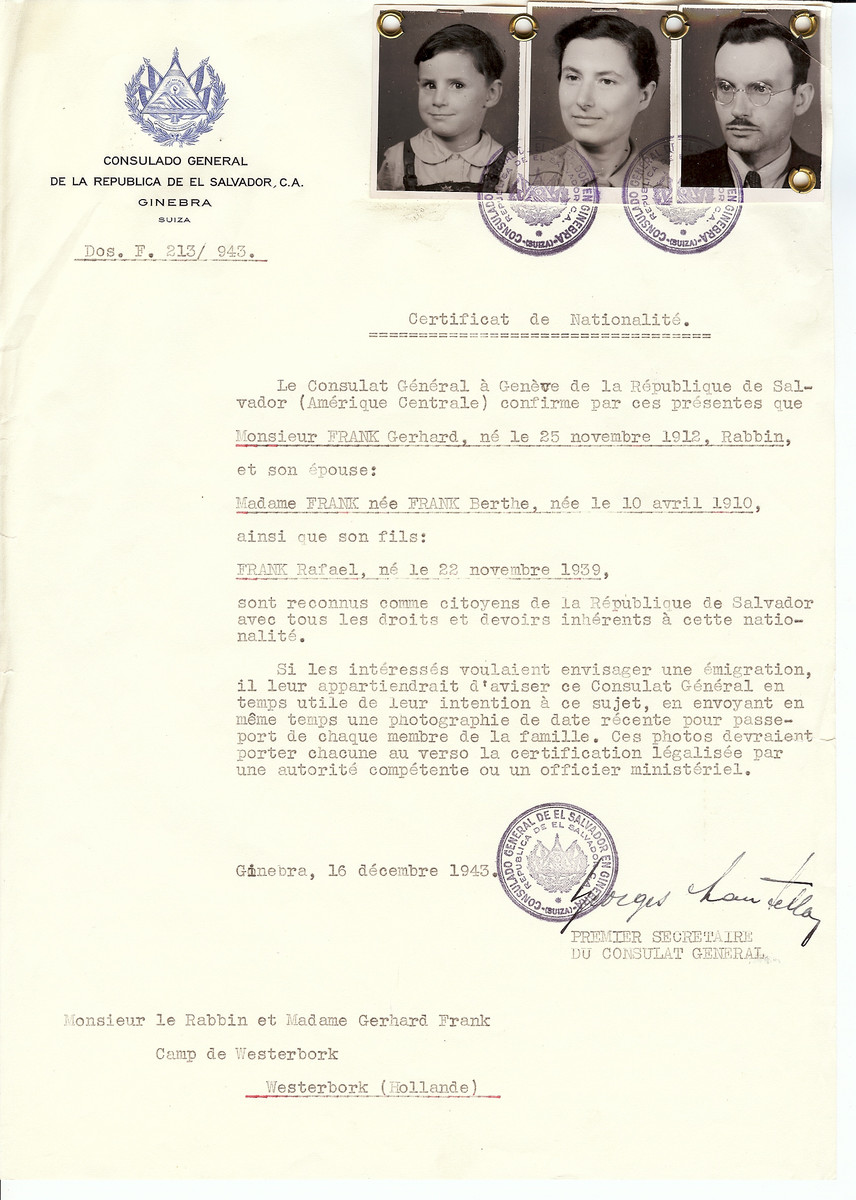 Unauthorized Salvadoran citizenship certificate issued to Rabbi Gerhard Frank (b. November 25, 1912), his wife Berthe Frank (b. April 10, 1910) and son Rafael (b. November 22, 1939) by George Mandel-Mantello, First Secretary of the Salvadoran Consulate in Switzerland and sent to them in Westerbork.