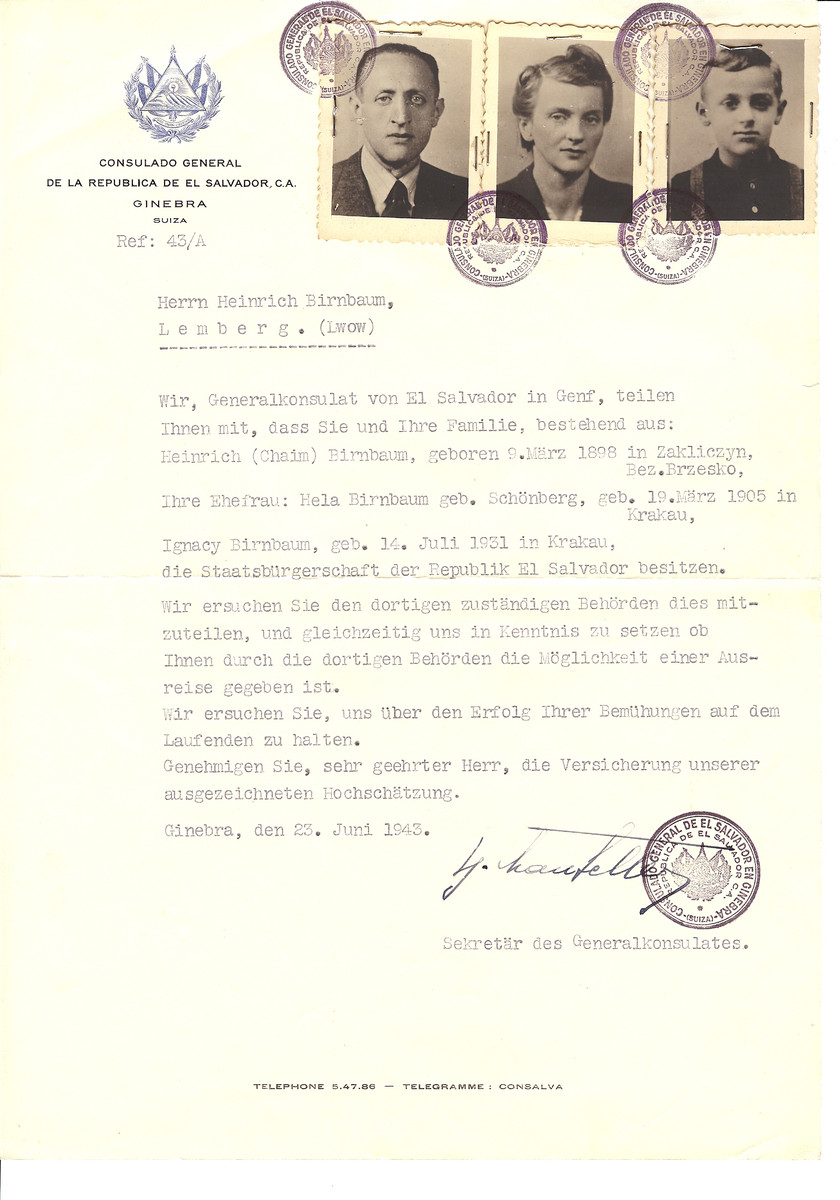 Unauthorized Salvadoran citizenship certificate issued to Heinrich (Chaim) Birnbaum (b. March 9, 1898 in Zakliczyn), his wife Hela (nee Schoenberg) Birnbaum (b. March 19, 1905 in Krakow) and their son Ignacy (b. July 14, 1931) by George Mandel-Mantello, First Secretary of the Salvadoran Consulate in Switzerland.