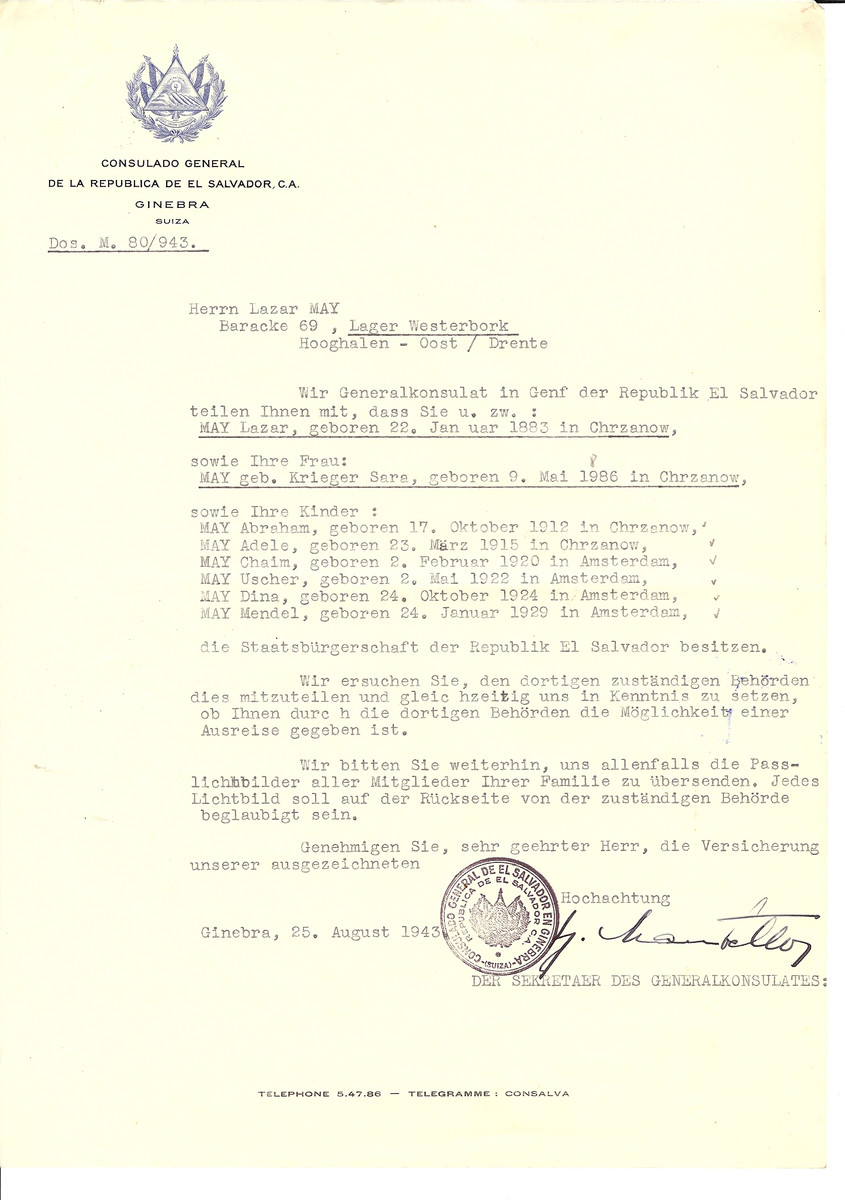 Unauthorized Salvadoran citizenship certificate issued to Lazar May (b. January 22, 1883 in Chrzanow), his wife Sara (nee Krieger) May (b. May 9, 1886 in Chrzanow) and children Abraham (b. October 17, 1912), Adele (b. March 23, 1915), Chaim (b. February 2, 1920), Uscher (b. May 2, 1922), Dina (b. October 24, 1924) and Mendel (b. January 24, 1929) by George Mandel-Mantello, First Secretary of the Salvadoran Consulate in Switzerland and sent to them in the Westerbork transit camp.