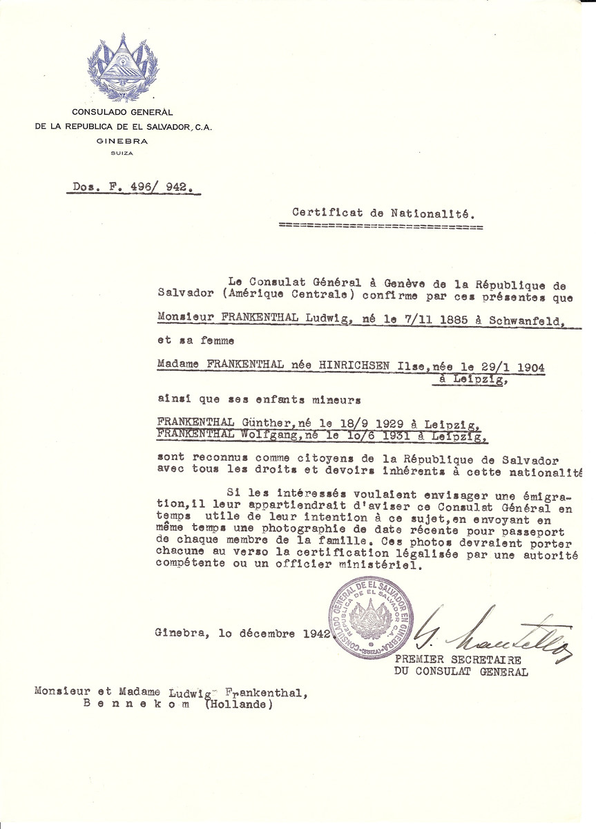 Unauthorized Salvadoran citizenship certificate issued to Ludwig Frankenthal (b. November 7, 1885 in Schwanfeld), his wife Ilse (nee Hinrichsen) Frankenthal (b. January 29, 1904 in Leipzig) and children Guenther (b. September 18, 1929) and Wolfgang (b. June 10, 1931) by George Mandel-Mantello, First Secretary of the Salvadoran Consulate in Switzerland and sent to their residence in Bennekom.