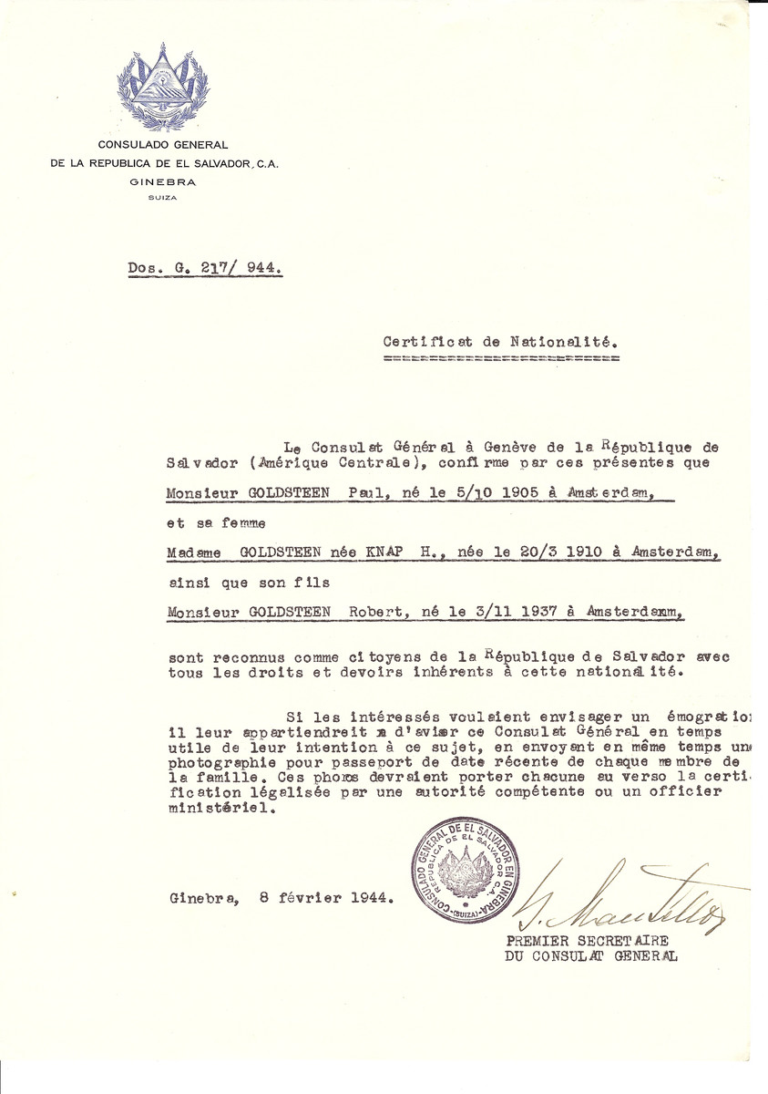 Unauthorized Salvadoran citizenship certificate issued to Paul Goldstein (b. October 5, 1905 in Amsterdam), his wife H. (nee Knap) Goldstein (b. March 20, 1910 in Amsterdam) and son Robert (b. November 3, 1937) by George Mandel-Mantello, First Secretary of the Salvadoran Consulate in Switzerland.