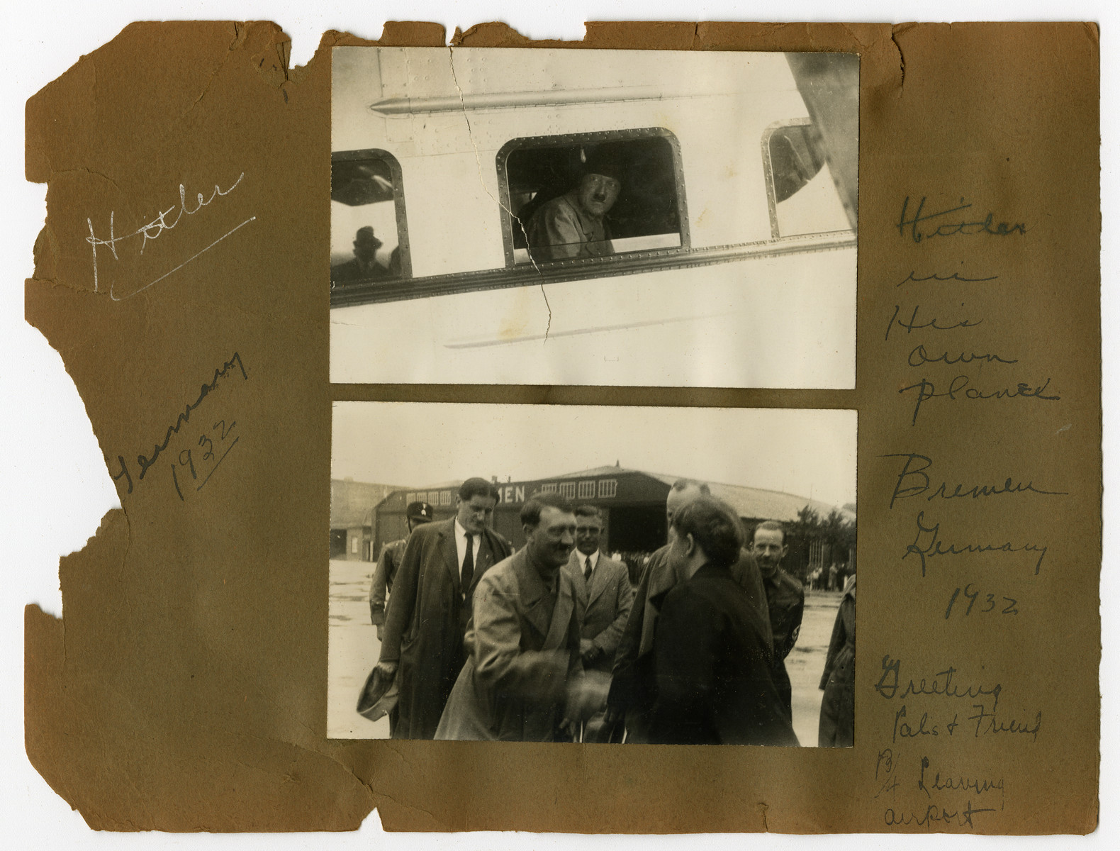 "Album page with Adolf Hitler as he greets friends in Bremen, Germany airport, 1932  Original caption on album page reads, ""Hitler. Germany 1932."" Caption for top-most photo reads, ""Hitler in his own plane."" Caption for the bottom-most photo reads, ""Bremen, Germany. 1932. Greeting pals & friends before leaving airport."""