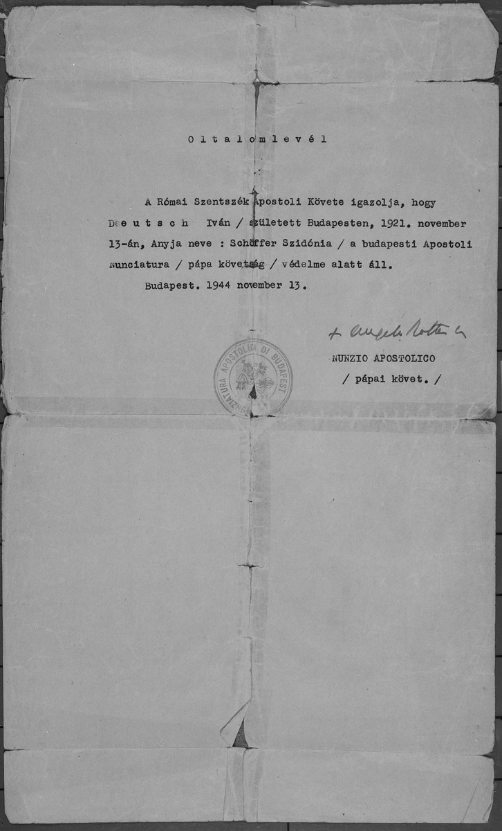 Protective pass issued to the Hungarian Jew, Ivan Deutsch, by the papal nuncio, Angelo Rotta, in Budapest.