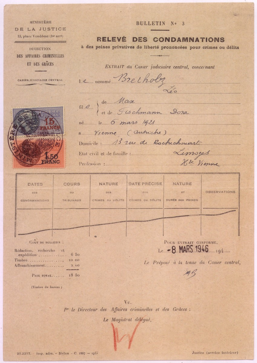 Affidavit acquitting Leo Bretholz of his wartime conviction for illegally living in France and evading arrest.  This acquittal cleared the way for Leo to immigrate to the United States after the war.