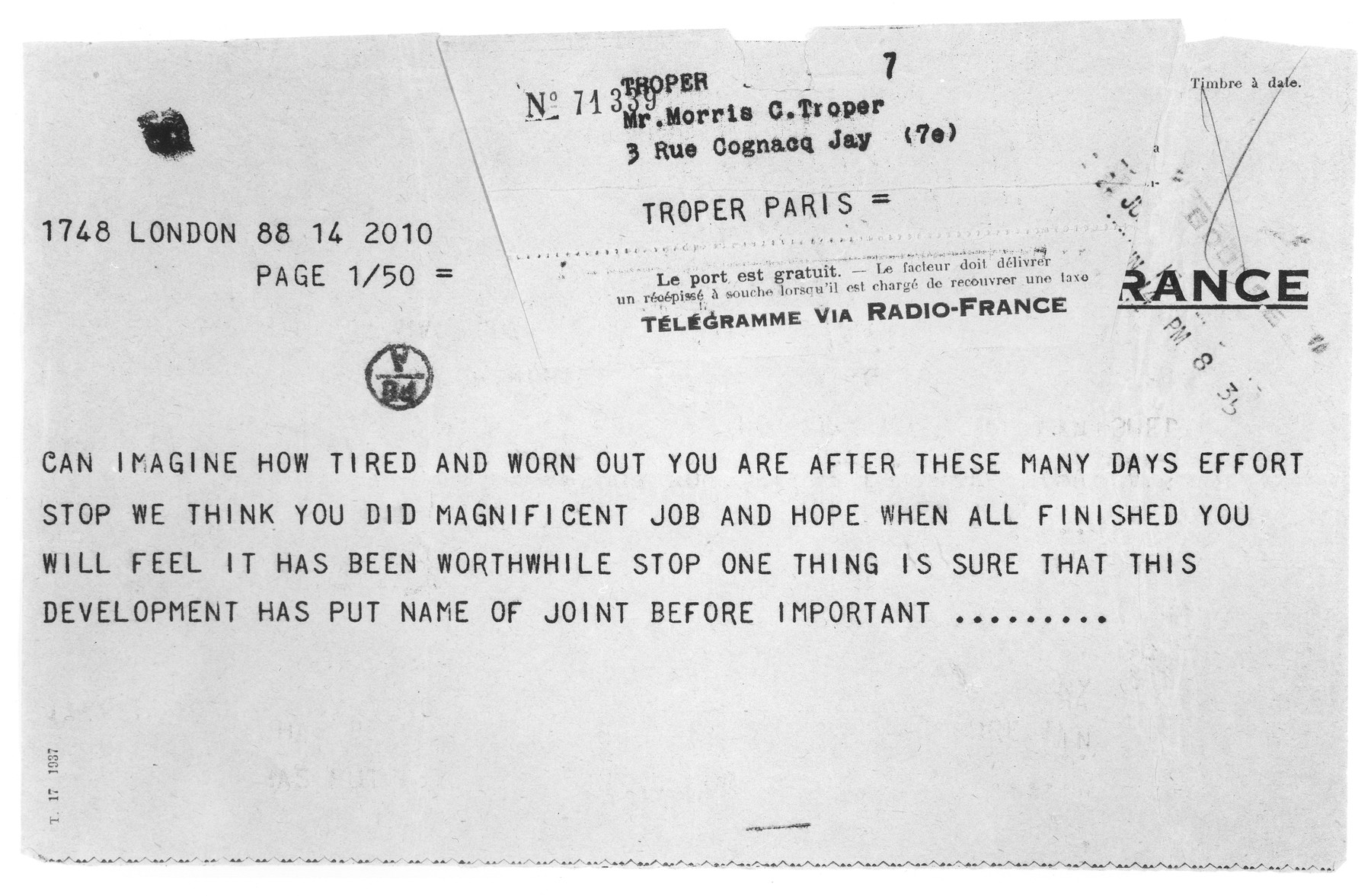 Telegram sent to JDC European Director Morris Troper in Paris by JDC Chairman Paul Baerwald and Harold Linder in London thanking him for his hard work in the successful resolution of the MS St. Louis refugee crisis.