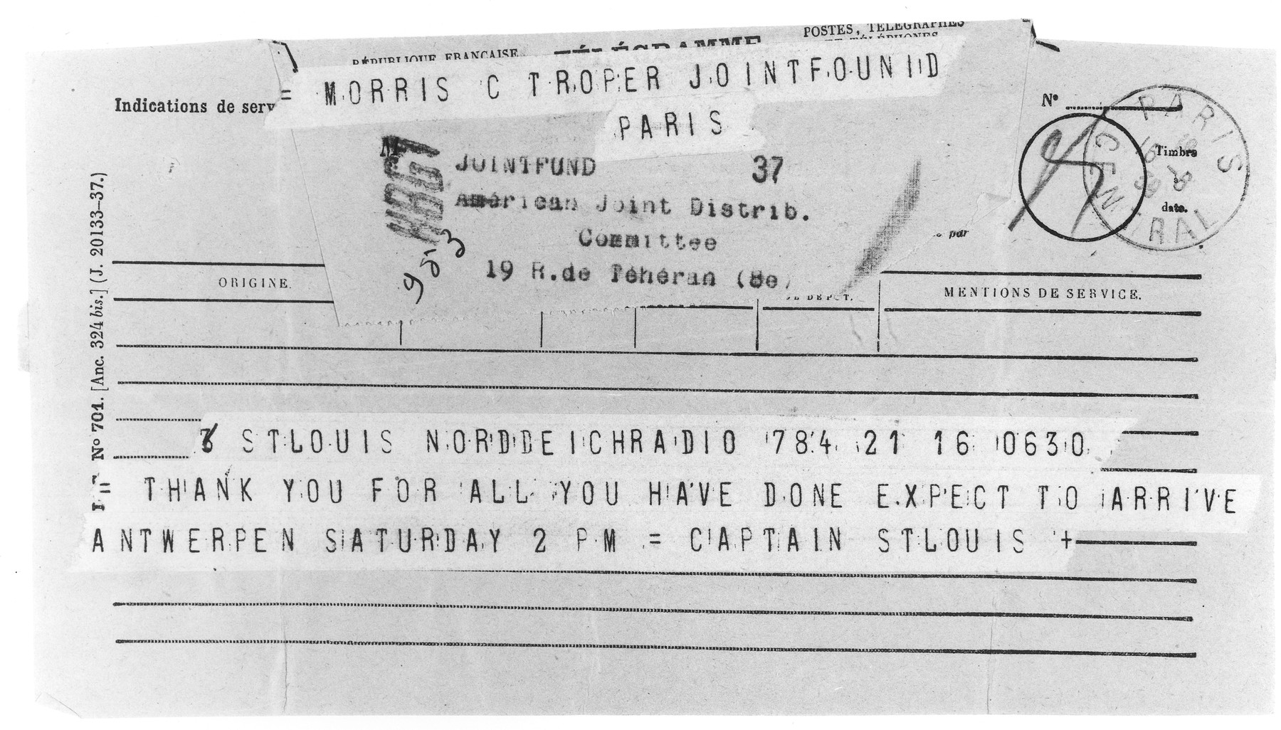 Telegram sent by Gustav Schroeder, captain of the MS St. Louis to JDC European Director Morris Troper in Paris thanking him for all he has done and informing him of the ship's arrival in Antwerp on Saturday at 2:00 pm.