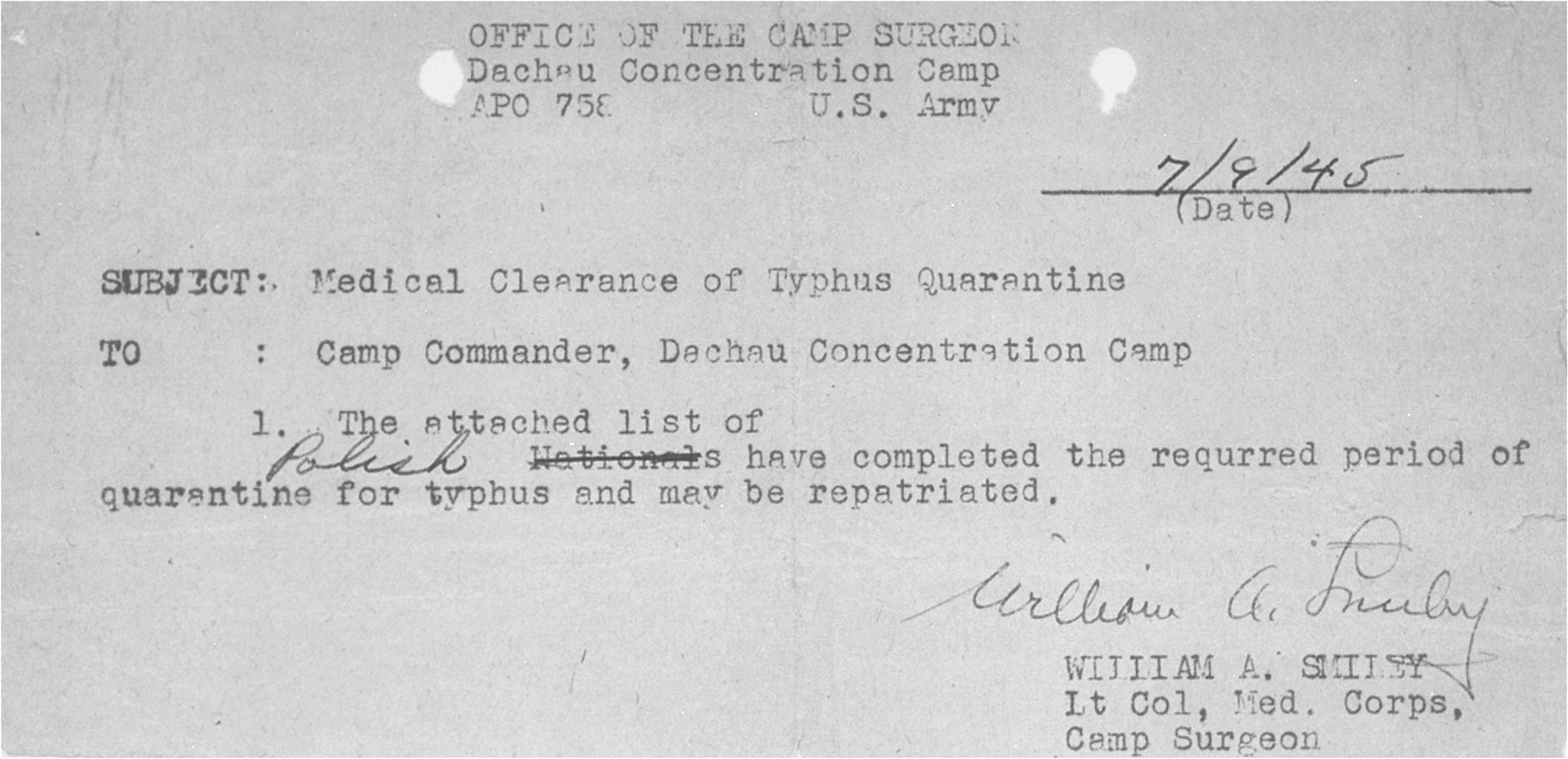 A document certifying that Mendel Rozenblit has completed the required period of quarantine for typhus at the Dachau concentration camp and may now be released for repatriation.  The release was signed by William A. Smiley, camp surgeon.