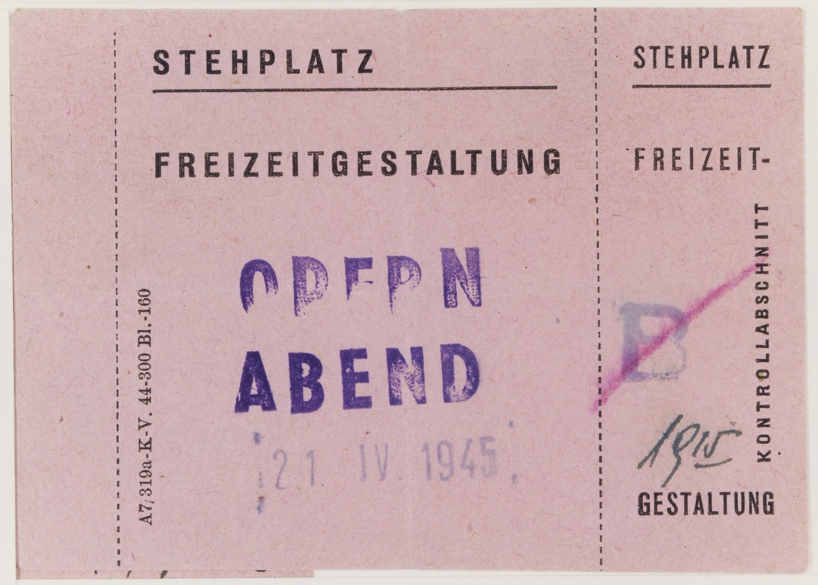 Standing room ticket for an opera performed on April 21, 1945 in the Theresienstadt ghetto.