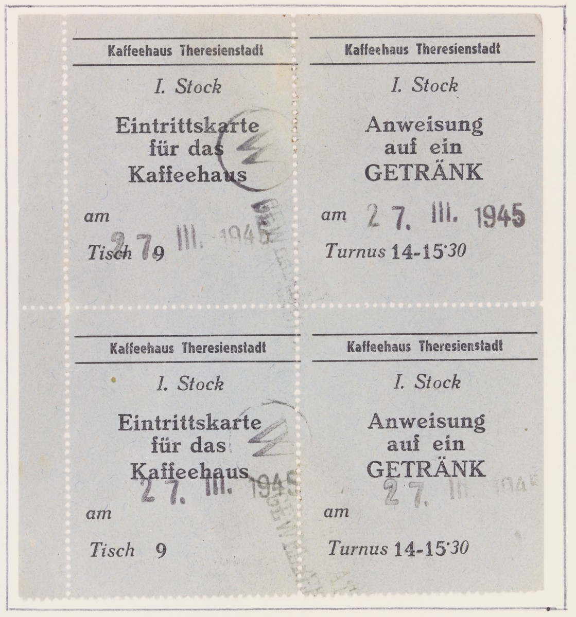 Tickets of admission to the Theresienstadt coffee house stamped with the date March 27, 1945.  The tickets provided entry and one drink between the hours of 2 and 3:30p.m.