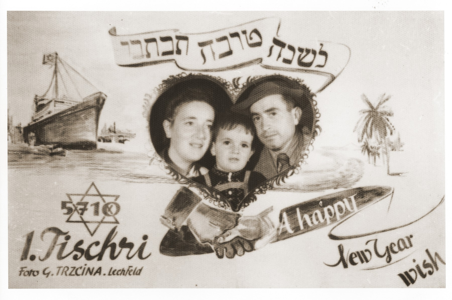 Jewish New Year's card with a photo of the Trzcina family, sent from the Lechfeld displaced persons camp.  Gerzon Trzcina was born in Krasnosielc, Poland in 1922.  He was the son of Dina Kassel and Benam Yitzhak, who was a businessman in the leather trade.  Gerzon had one older brother, Jacob, and two sisters, Faiga (b. 1918) and Perl (b. 1920).  When the war broke out, Gerzon was working as a photographer's assistant (among other jobs) in Warsaw.  Following the German invasion of September, 1939, Gerzon was slightly wounded by shrapnel.  Soon after, a drunken German soldier, forcibly cut Gerzon's hair.  When the soldier made him stoop down to pick up the cuttings, Gerzon grabbed the German's gun and ran away.  After a short time in hiding, Gerzon returned to his hometown, where he learned that eighty Jews had been murdered in the synagogue during the first week of the war in one of the first large-scale atrocities against Polish Jews.  Among those killed was Gerzon's eighty-two-year-old grandfather, Haskel Kassel.  Gerzon moved on to Makow Mazowiecki, where he was forced to clean the stables the Germans had set up in the town's synagogue.  In the late fall, Gerzon escaped with his family to Bialystok, where he worked in a tannery until the family was deported to the Soviet interior in June, 1940.  Along with a group of Polish and Jewish refugees, the Trzcinas were sent to the Kiltovo labor camp in northern Russia.  Harsh conditions and poor nutrition led to Gerzon's father's death in the camp.  The family remained in Kiltovo until the German invasion of the Soviet Union in June of 1941.  Soon after, the refugees were allowed to leave the camp, and the Trzcinas moved to nearby Syktyvkar (capital of the Komi republic), where Gerzon worked in a construction company and later in a tannery.  In Syktyvkar, Gerzon was reunited with Gittel Blankitner, a Jewish refugee from Mlawa, whom he had met earlier in his travels in the Soviet Union.  (Gittel's father perished in Aushwitz, and her mother and siblings were killed in Treblinka.) In November, 1944, Gerzon and Gittel were married. The couple left the Soviet Union with their new baby in 1946.  Returning for a brief time to Poland, the family soon joined the wave of survivors streaming toward the Western zones of occupation.  After their arrival in Germany, the Trzcinas stayed in several DP camps including Vilseck, Wurzburg and Lechfeld, where Gerzon worked as an UNRRA photographer.  In March 1951, the family immigrated to the United States.