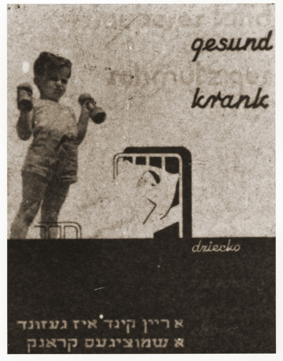 "A poster issued by the Lodz ghetto administration encouraging residents to practice good hygiene with regard to child care in the ghetto.  The Yiddish caption reads, ""A clean child is healthy; a dirty one is sick."""