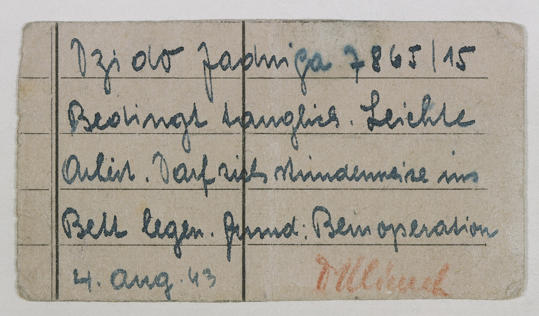 A note issued in the Ravensbrueck concentration camp stating that Polish political prisoner Jadwiga Dzido, in barracks 15, is to be given only light work and allowed to remain in bed because of her operation.