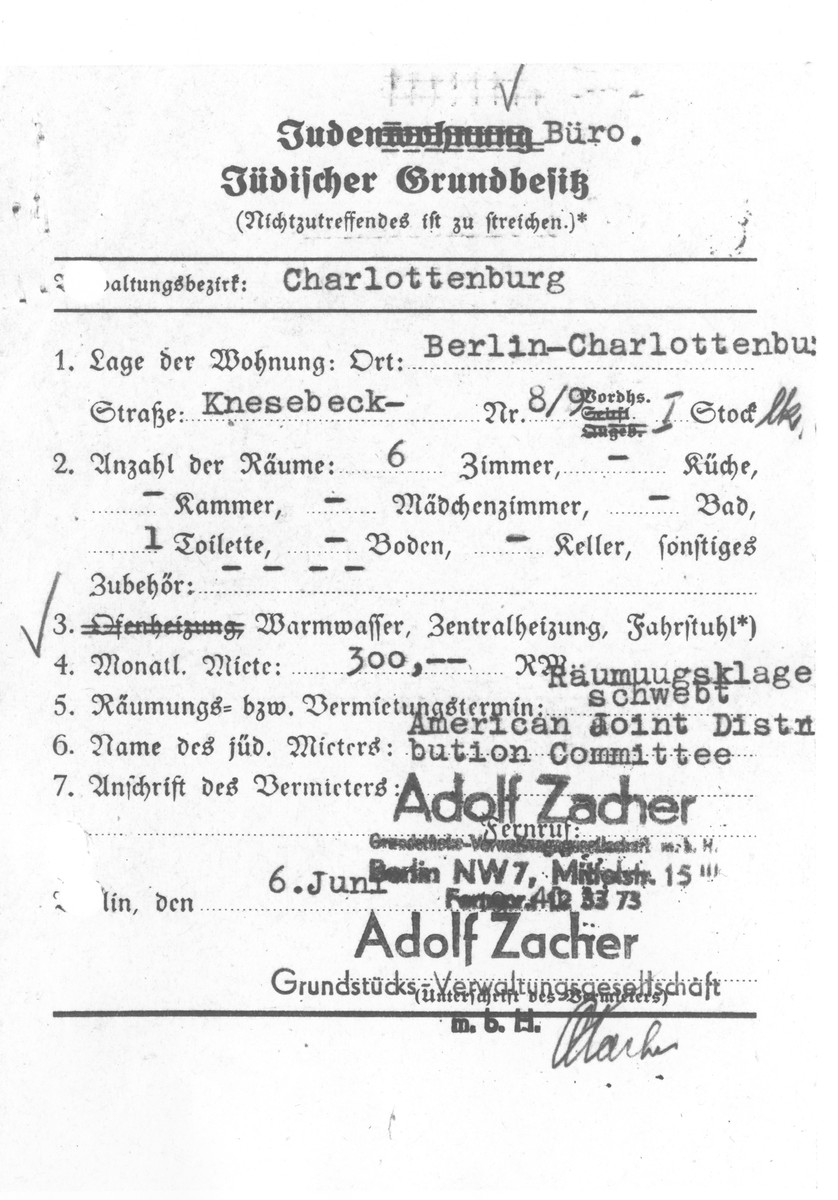 Jewish real estate document for a property located at 8/9 Knesebeck Strasse in Berlin-Charlottenburg that was submitted to the Jewish [residence] office.  The property was leased by Adolf Zacher to the American Jewish Joint Distribution Committee for a monthly rent of 300 RM.