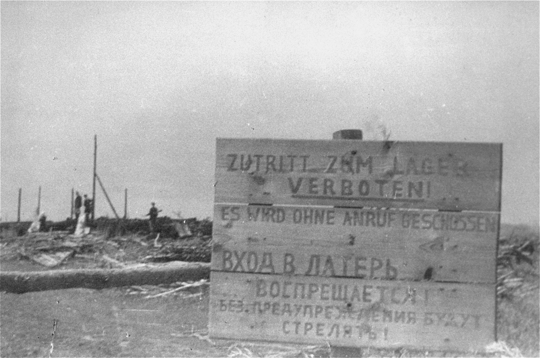 A sign at the entrance to the Maly Trostinets concentration camp warns that trespassers will be shot without warning.