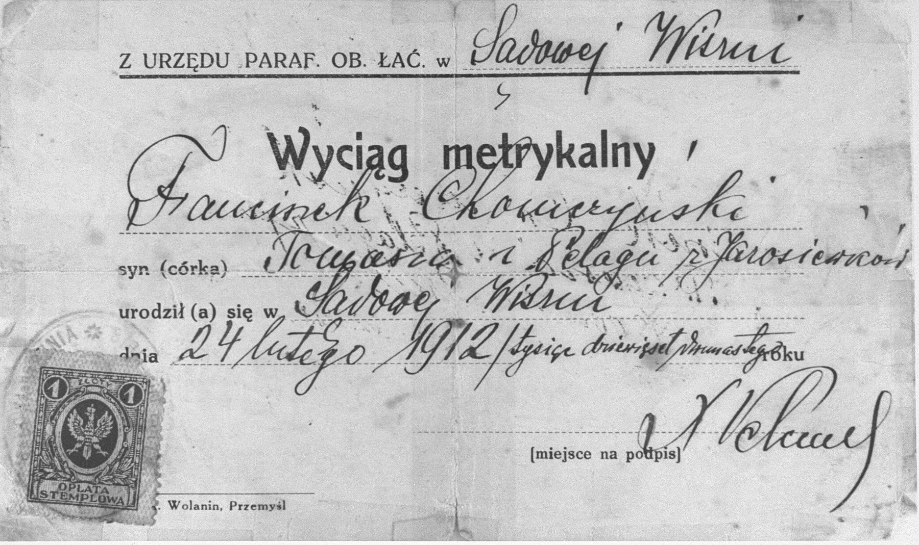 False birth certificate used by Mieczysalw Morgenstern, a Jew from Lodz, to obtain Aryan papers during the German occupation of Poland.  The birth certificate was issued by the Roman Catholic parish in Sadowa Wisznia to Franciszek Chomczynski, son of Tomasz and Pelagia nee Jarosiewicz, born in Sadowa Wisznia on February 24, 1912.