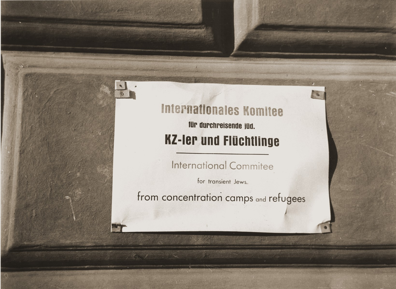A sign posted on the entrance to the Rothschild Hospital DP camp identifying its affiliation with the International Committee for Transient Jews.
