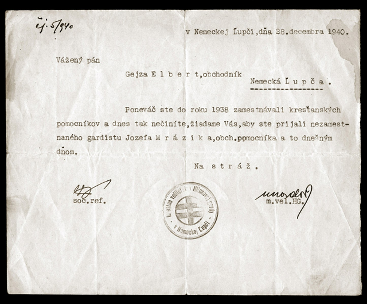 A document ordering the Jewish proprietor, Gejza Elbert, to immediately hire an unemployed member of the Hlinka Guard to work in his general store.