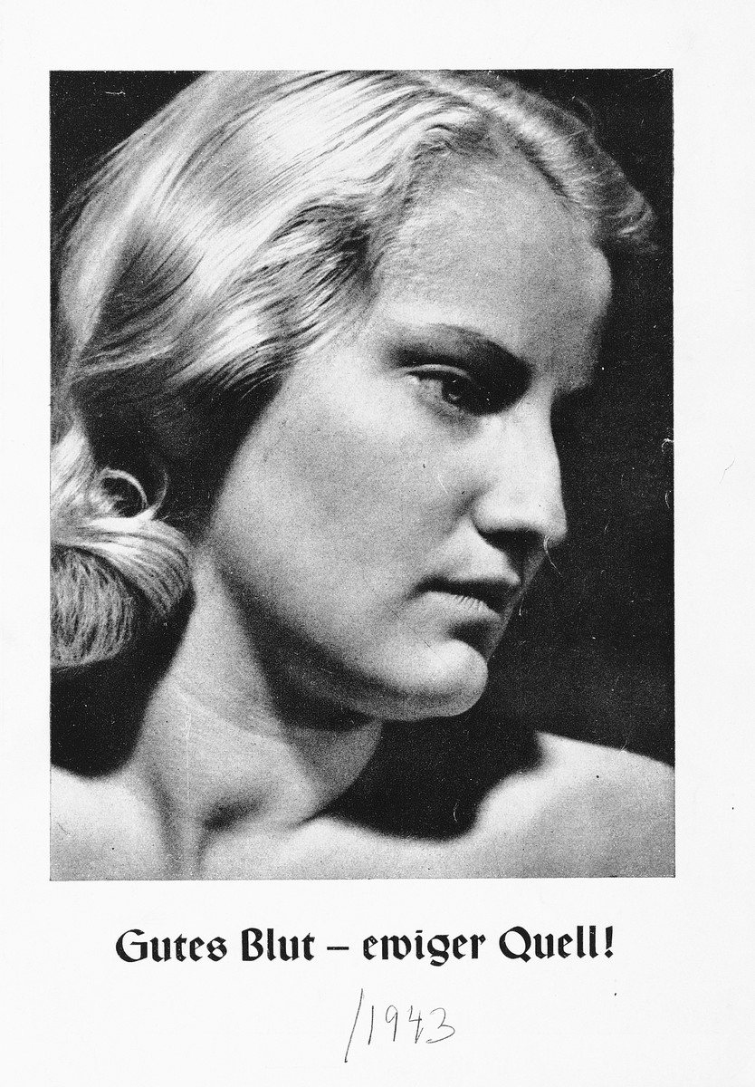 Racial portrait of an Aryan woman.  The caption reads: Good Blood -- The Eternal Source!