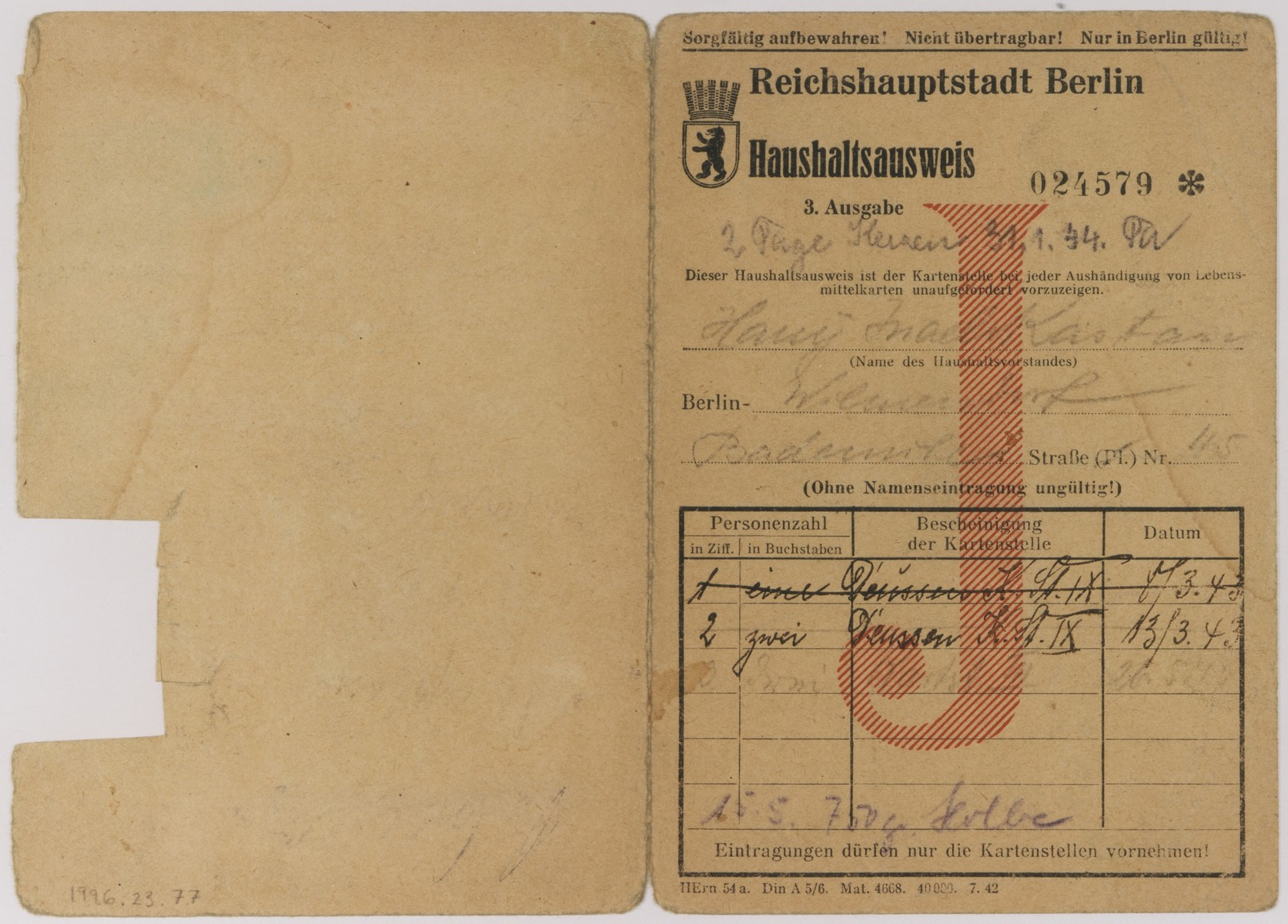 A household identification card (Haushaltsausweis) issued by the Reichshauptstadt Berlin in 1943 to Harry Israel Kastan (b. March 20, 1891), a Jew living in Berlin-Wilmersdorf.  This household identification card is to be presented, without being asked, each time food ration cards are given out.