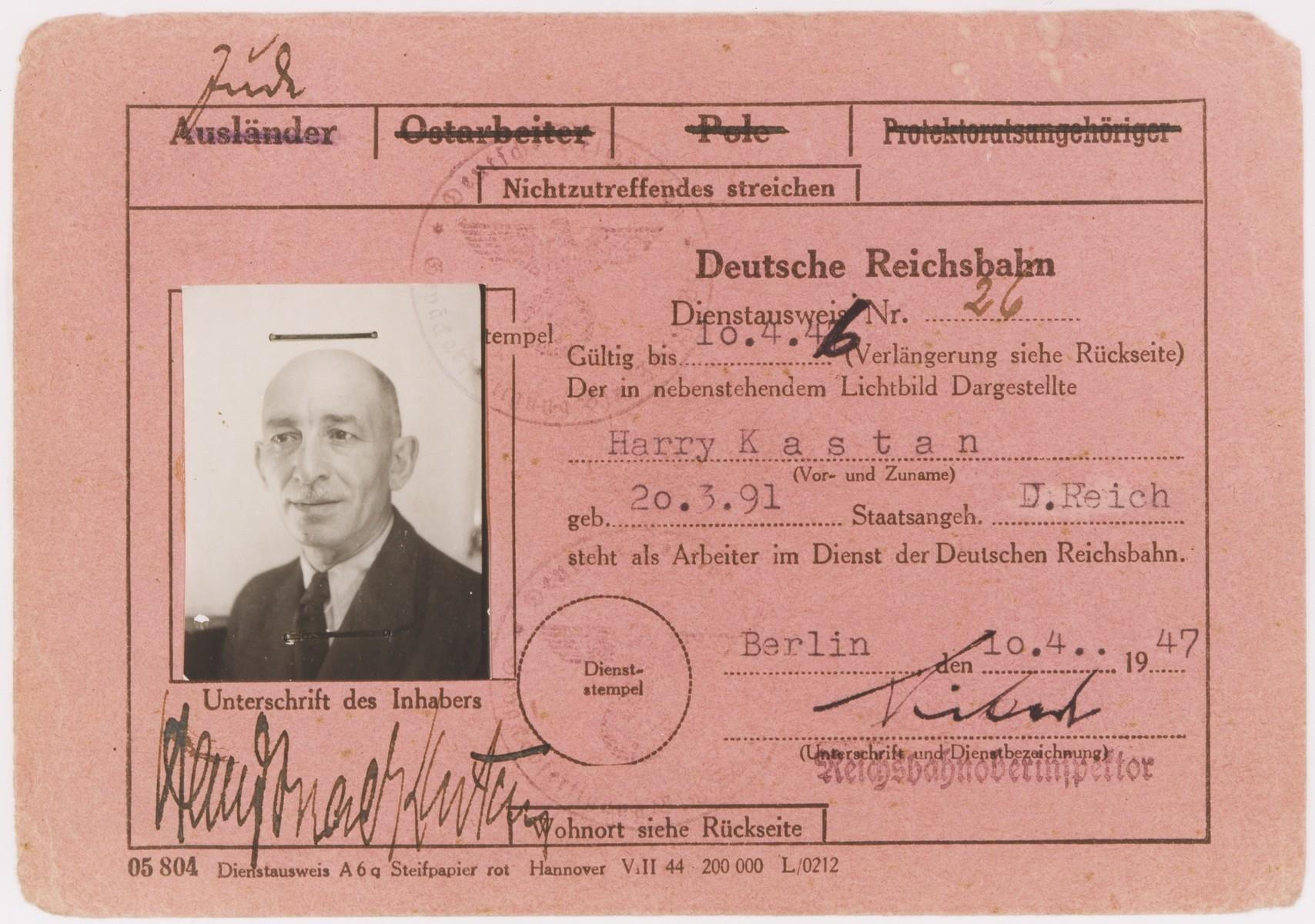 Identification card certifying that Harry Kastan (b. March 20, 1891), a Jewish survivor from Berlin, is an employee of the German Reichsbahn.