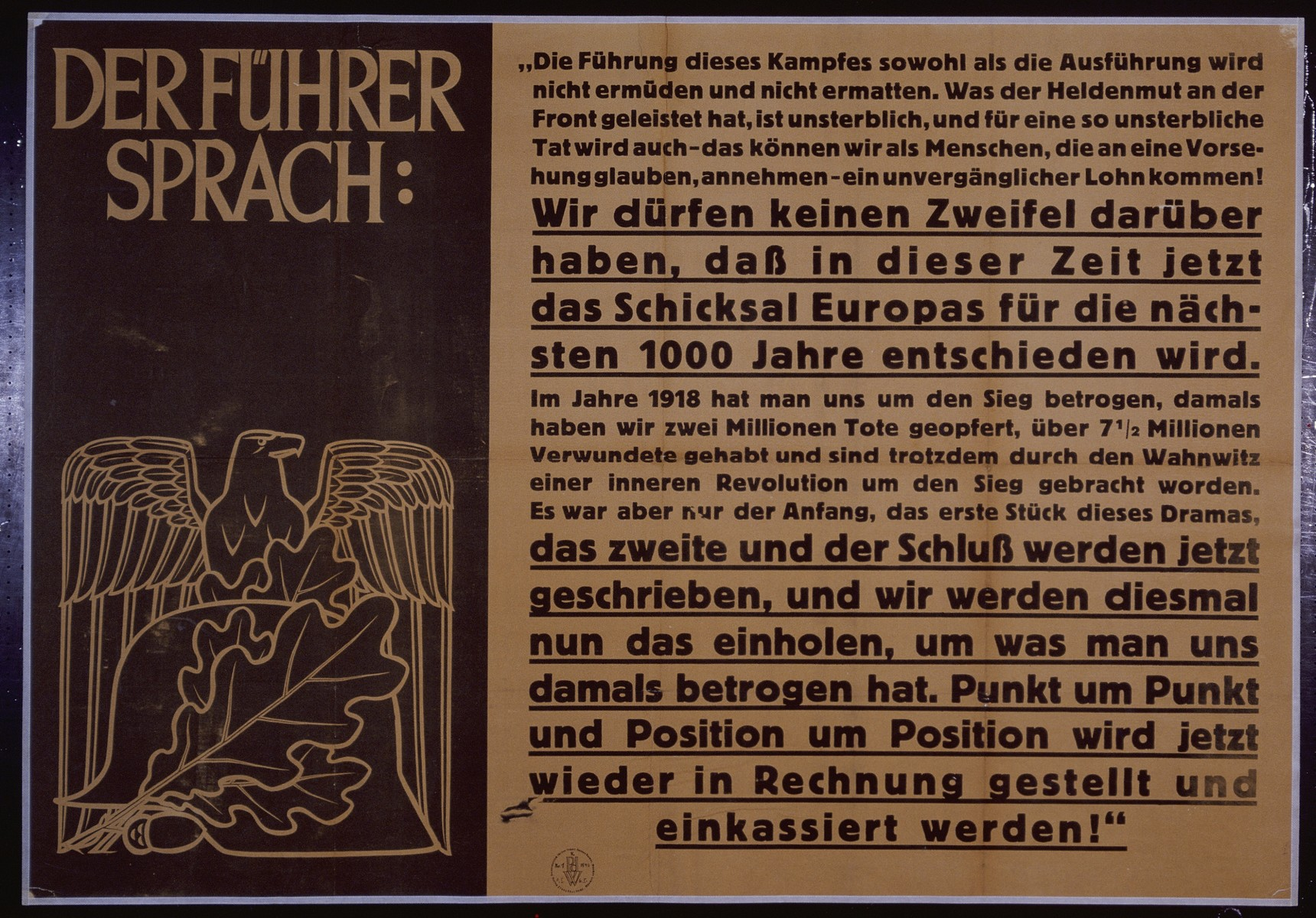 "Nazi propaganda poster entitled, ""Der Fuhrer sprach,""  issued by the ""Parole der Woche,"" a wall newspaper (Wandzeitung) published by the National Socialist Party propaganda office in Munich."