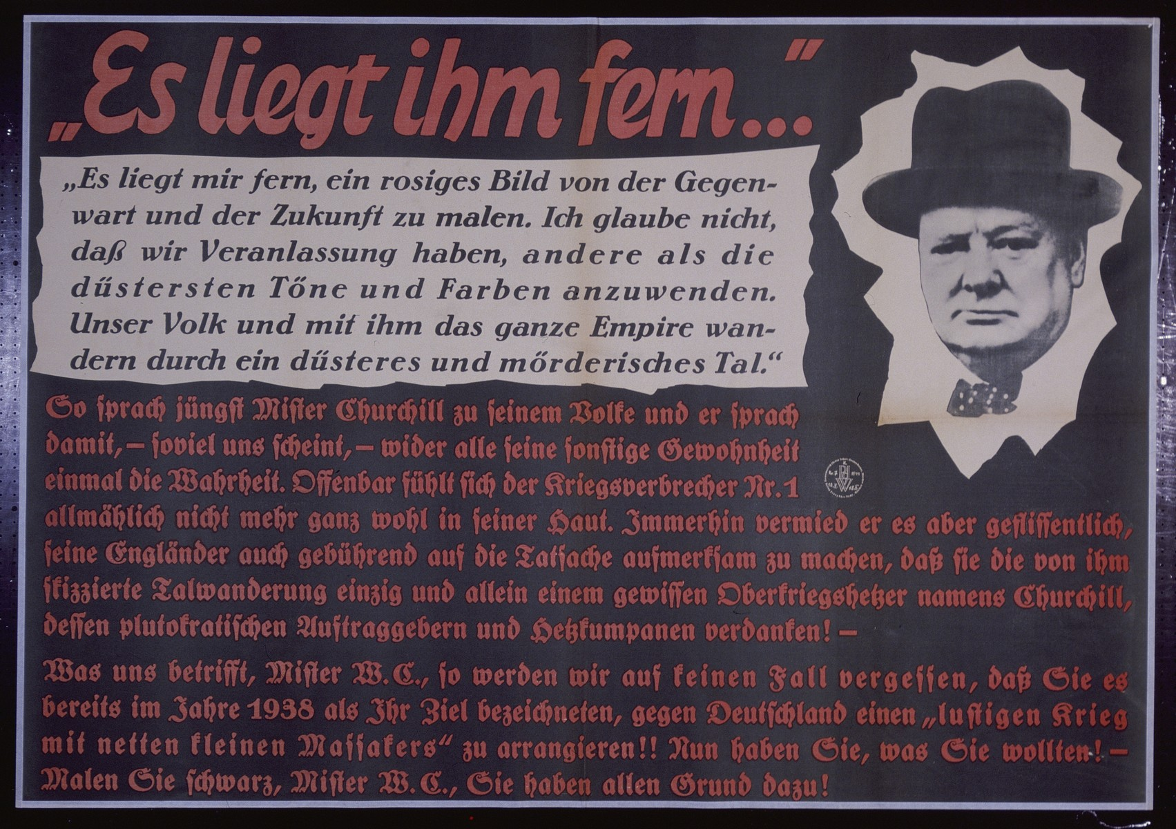 "Nazi propaganda poster entitled, ""Es liegt ihm fern,"" issued by the ""Parole der Woche,"" a wall newspaper (Wandzeitung) published by the National Socialist Party propaganda office in Munich."