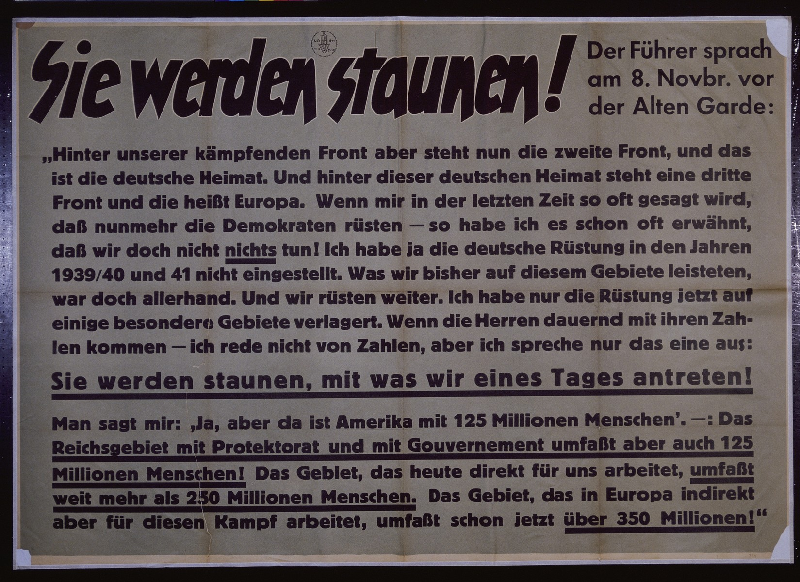 "Nazi propaganda poster entitled, ""Sie werden staunen,"" issued by the ""Parole der Woche,"" a wall newspaper (Wandzeitung) published by the National Socialist Party propaganda office in Munich."