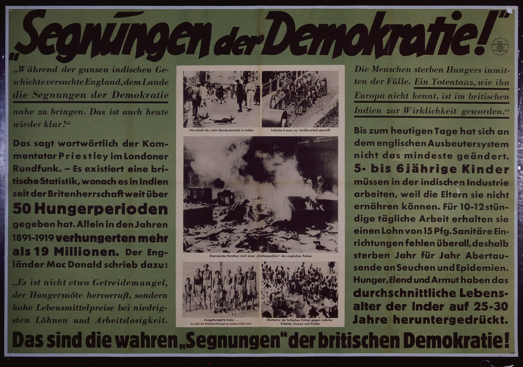 "Nazi propaganda poster entitled, ""Segnungen der Demokratie,""  issued by the ""Parole der Woche,"" a wall newspaper (Wandzeitung) published by the National Socialist Party propaganda office in Munich."