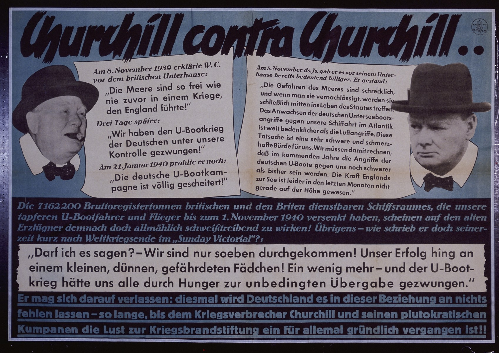 "Nazi propaganda poster entitled, ""Churchill contra Churchill,"" issued by the ""Parole der Woche,"" a wall newspaper (Wandzeitung) published by the National Socialist Party propaganda office in Munich."