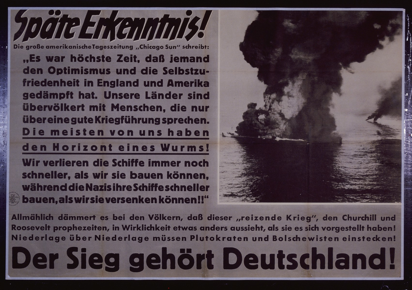"Nazi propaganda poster entitled, ""Spate Erkenntnis,"" issued by the ""Parole der Woche,"" a wall newspaper (Wandzeitung) published by the National Socialist Party propaganda office in Munich."