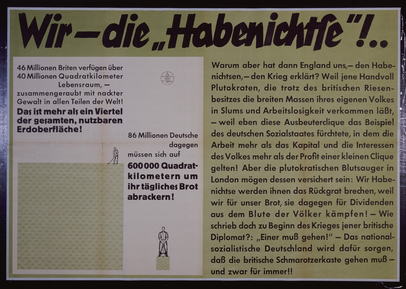 """Nazi propaganda poster entitled, """"Wir - die 'Habenichtse'!"""" issued by the """"Parole der Woche,"""" a wall newspaper (Wandzeitung) published by the National Socialist Party propaganda office in Munich."""