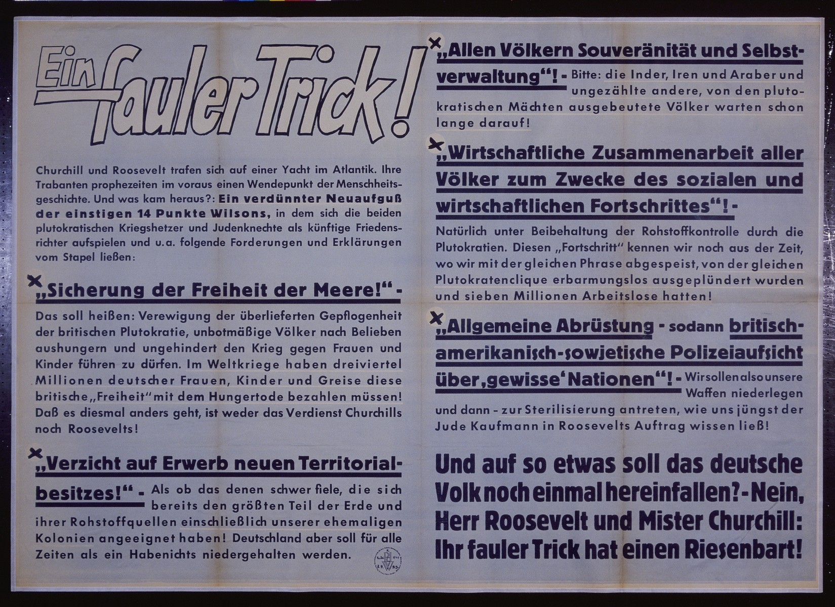 """Nazi propaganda poster entitled, """"Ein fauler Trick,"""" issued by the """"Parole der Woche,"""" a wall newspaper (Wandzeitung) published by the National Socialist Party propaganda office in Munich."""