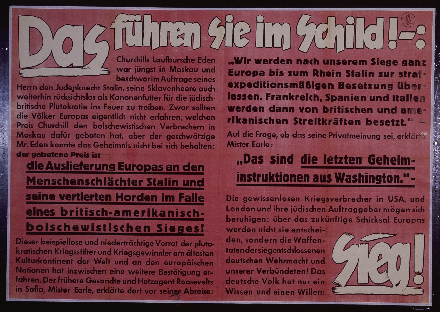 "Nazi propaganda poster entitled, ""Das fuhren sie im Schild!"" issued by the ""Parole der Woche,"" a wall newspaper (Wandzeitung) published by the National Socialist Party propaganda office in Munich."