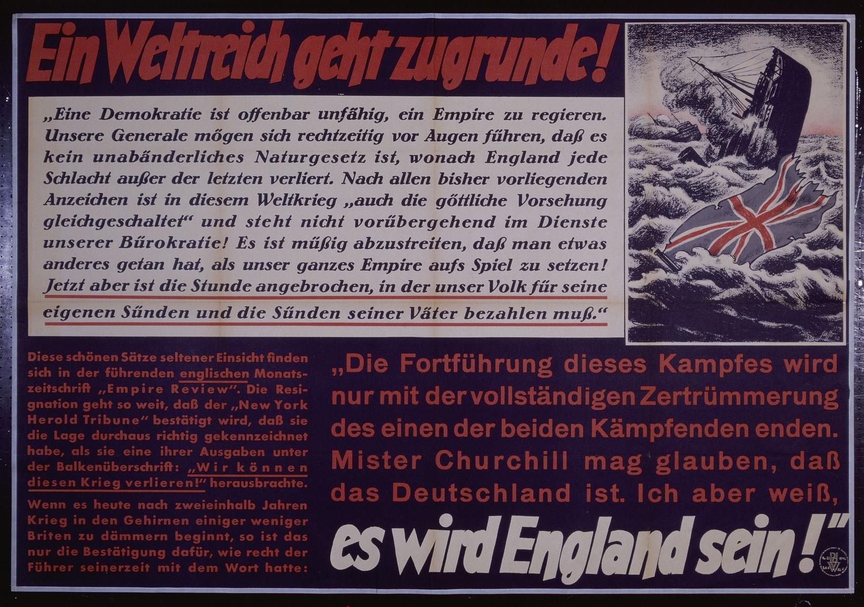 "Nazi propaganda poster entitled, ""Ein Weltreich geht zugrunde!"" issued by the ""Parole der Woche,"" a wall newspaper (Wandzeitung) published by the National Socialist Party propaganda office in Munich."