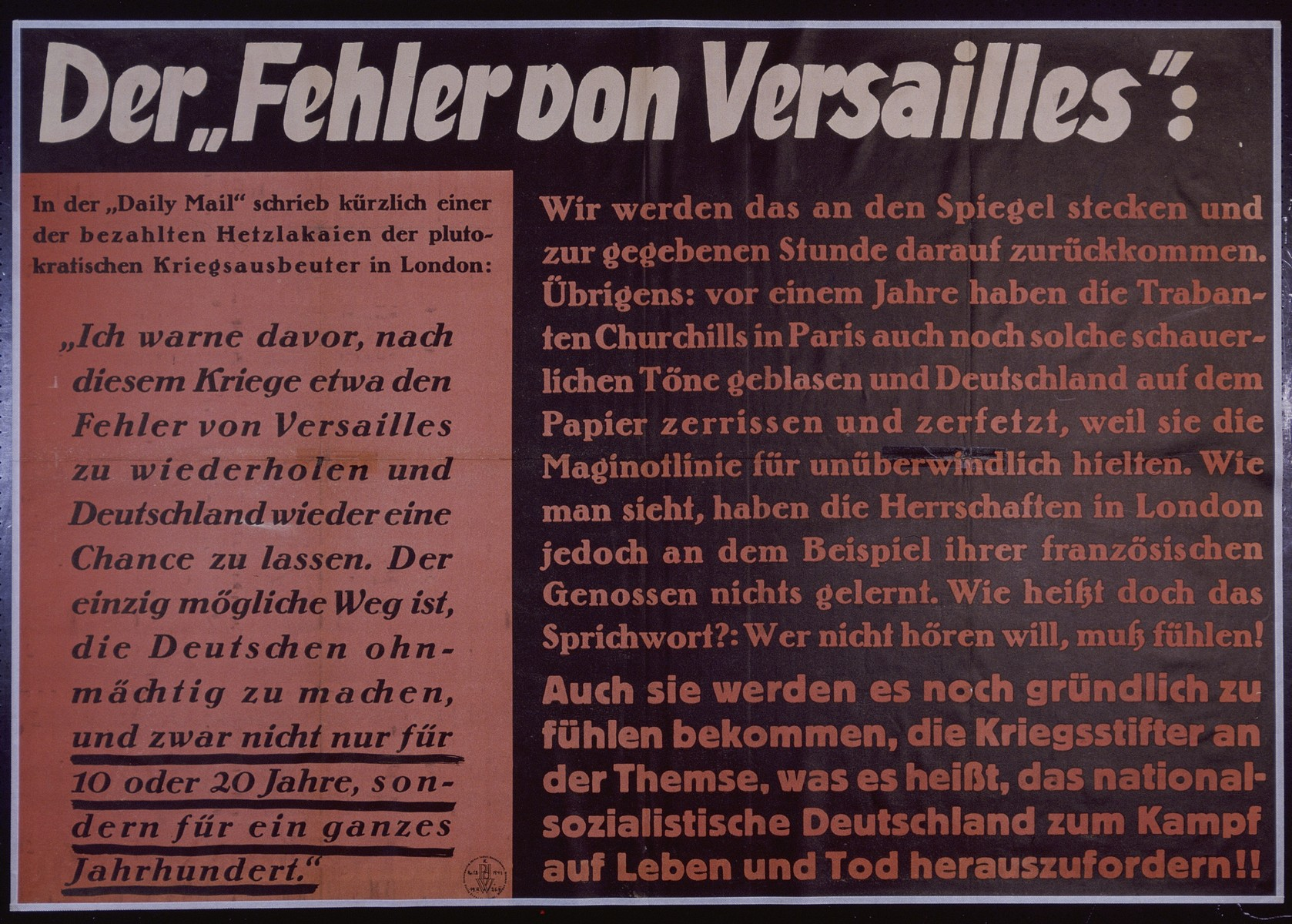 """Nazi propaganda poster entitled, """"Der 'Fehler von Versailles',"""" issued by the """"Parole der Woche,"""" a wall newspaper (Wandzeitung) published by the National Socialist Party propaganda office in Munich."""