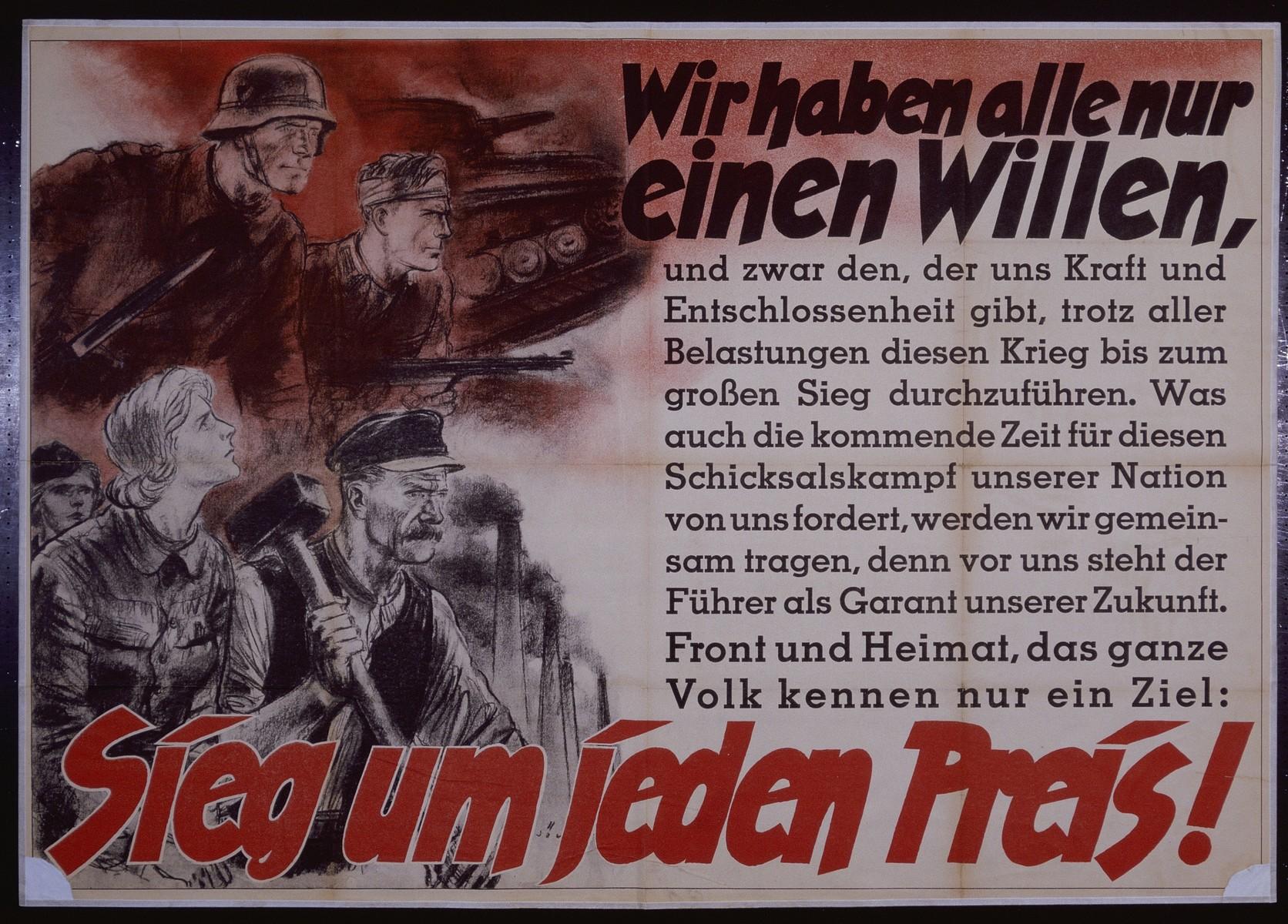 "Nazi propaganda poster entitled, ""Wir haben alle nur einen Willen,""  issued by the ""Parole der Woche,"" a wall newspaper (Wandzeitung) published by the National Socialist Party propaganda office in Munich."