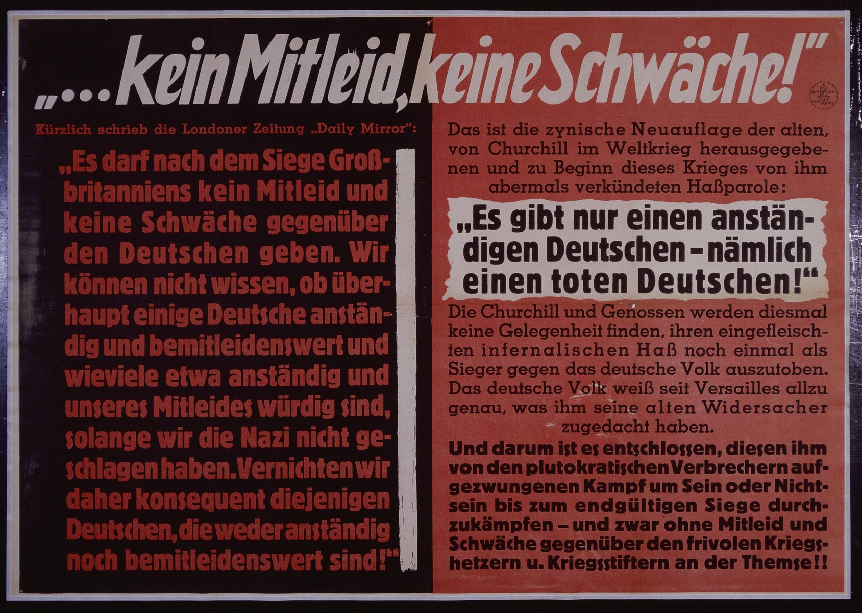 """Nazi propaganda poster entitled, """"...kein Mitleid, keine Schwache,"""" issued by the """"Parole der Woche,"""" a wall newspaper (Wandzeitung) published by the National Socialist Party propaganda office in Munich."""