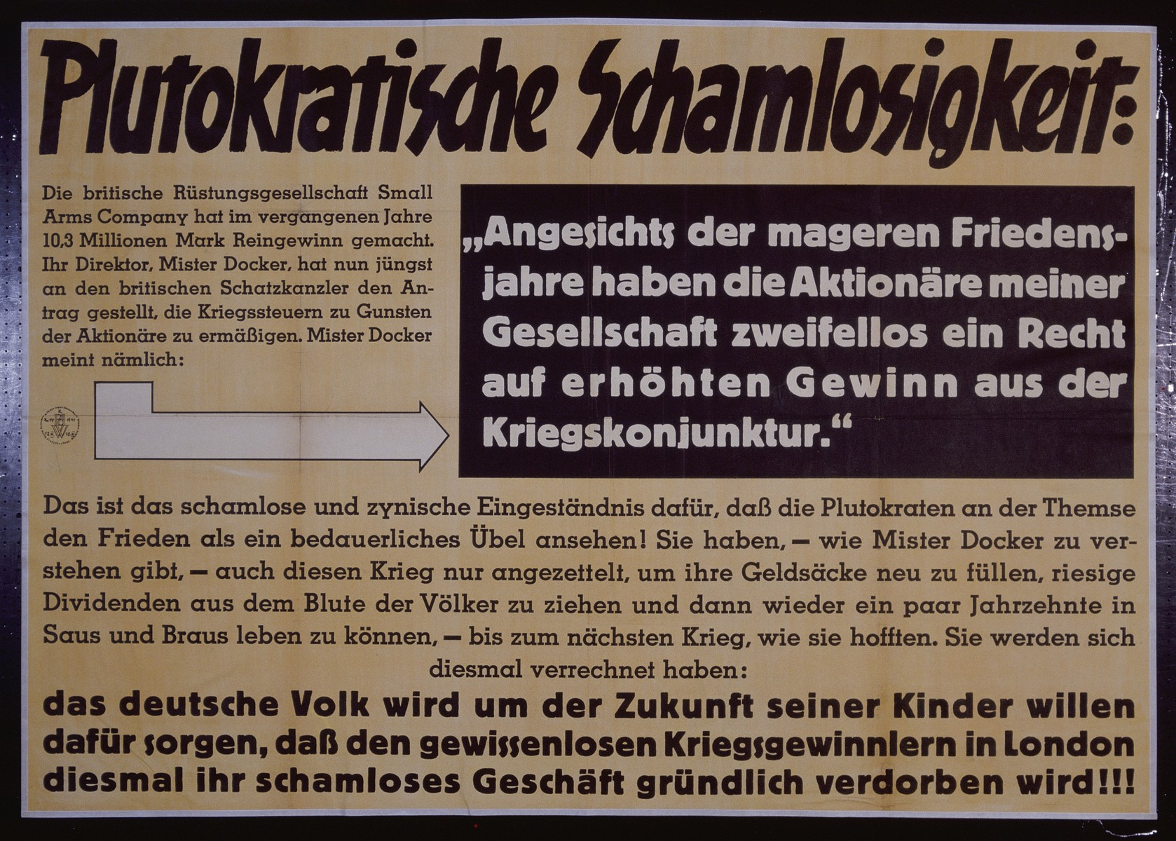 "Nazi propaganda poster entitled, ""Plutokratische Schamlosigkeit,""  issued by the ""Parole der Woche,"" a wall newspaper (Wandzeitung) published by the National Socialist Party propaganda office in Munich."