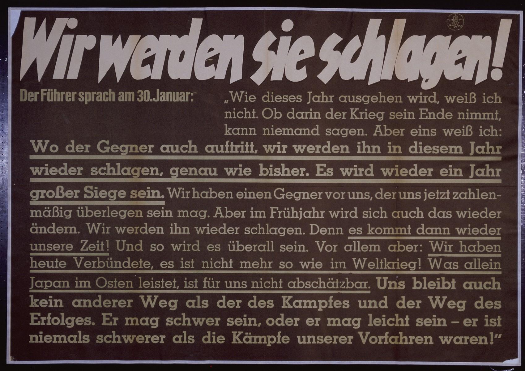 "Nazi propaganda poster entitled, ""Wir werden sie schlagen,"" issued by the ""Parole der Woche,"" a wall newspaper (Wandzeitung) published by the National Socialist Party propaganda office in Munich."