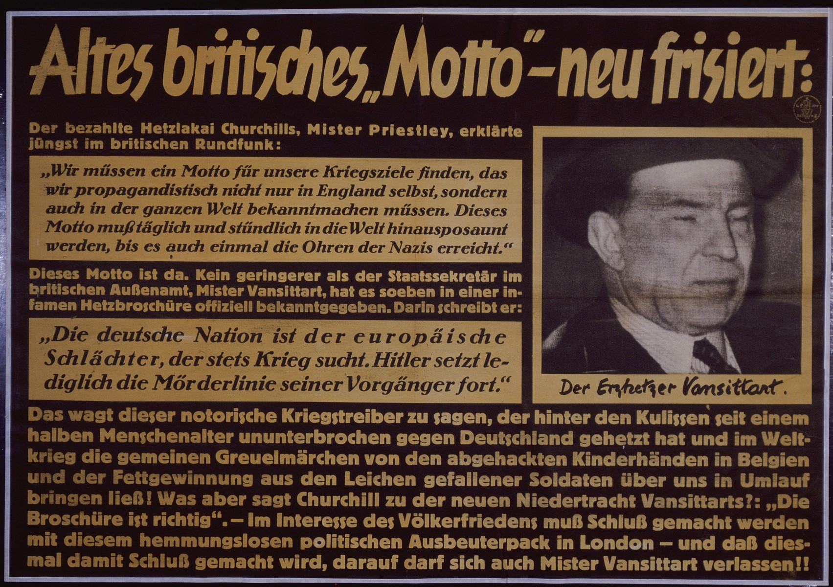 "Nazi propaganda poster entitled, ""Altes britisches 'Motto' - neu frisiert,""  issued by the ""Parole der Woche,"" a wall newspaper (Wandzeitung) published by the National Socialist Party propaganda office in Munich."