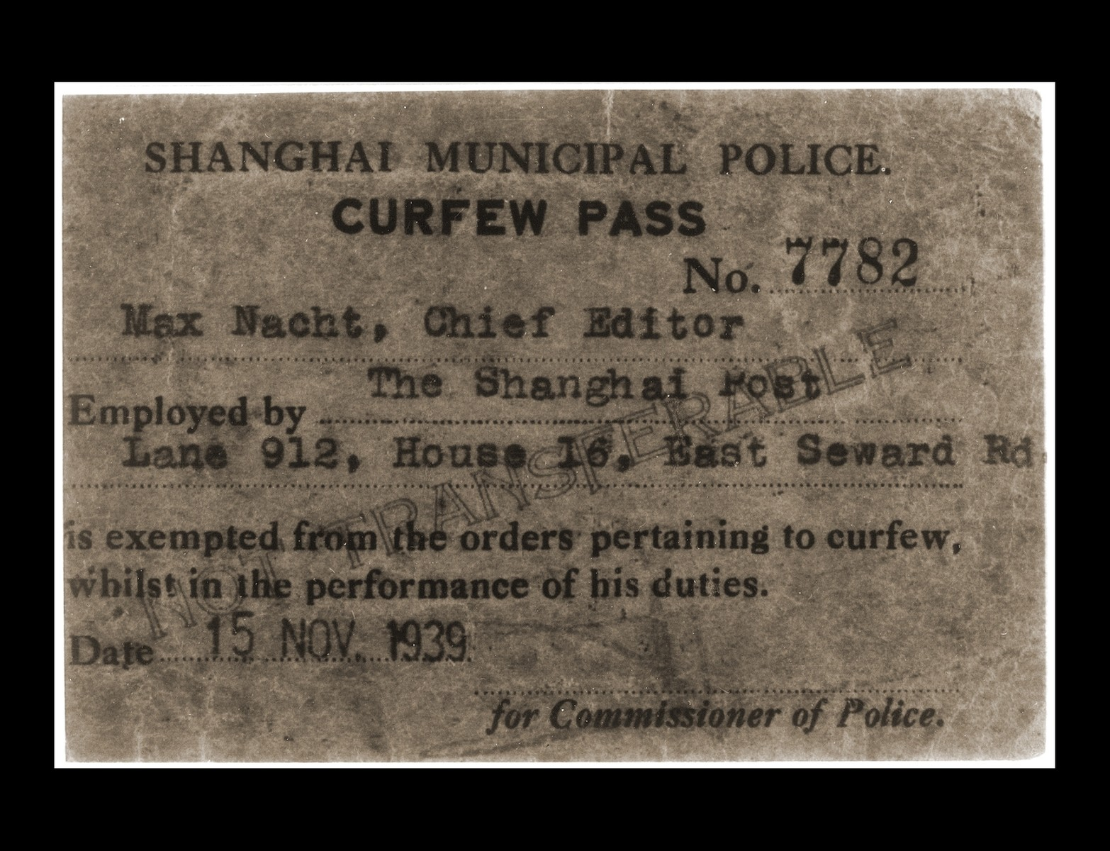 A pass issued to Felix Nacht, the chief editor of the Shanghai Post refugee newspaper, exempting him from curfew regulations while performing his job.